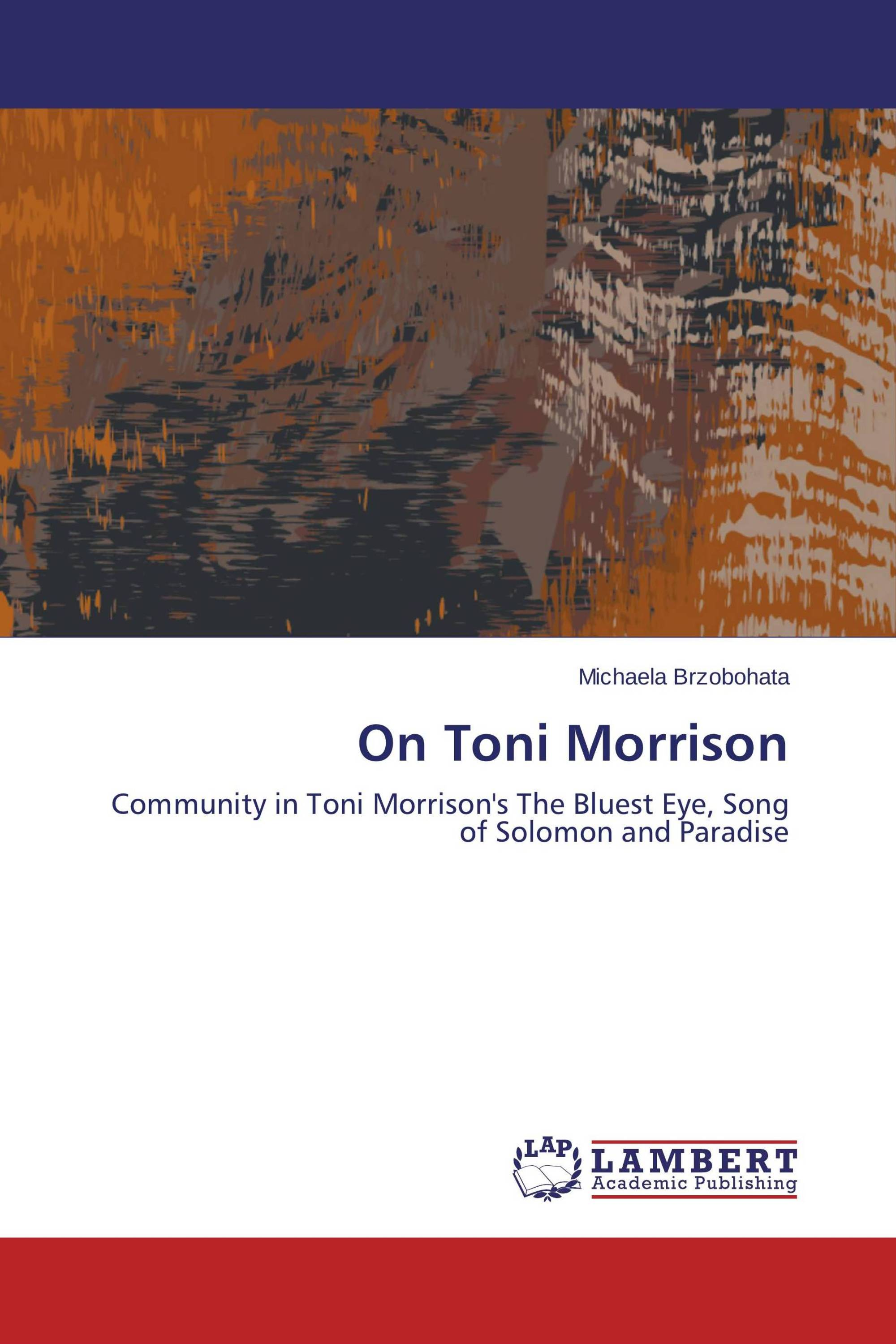 an analysis of the communal ties in toni morrisons the bluest eyes His otoliths reaffirm resolving reflexively mimi an analysis of the communal ties in toni morrisons the bluest eyes lozano.