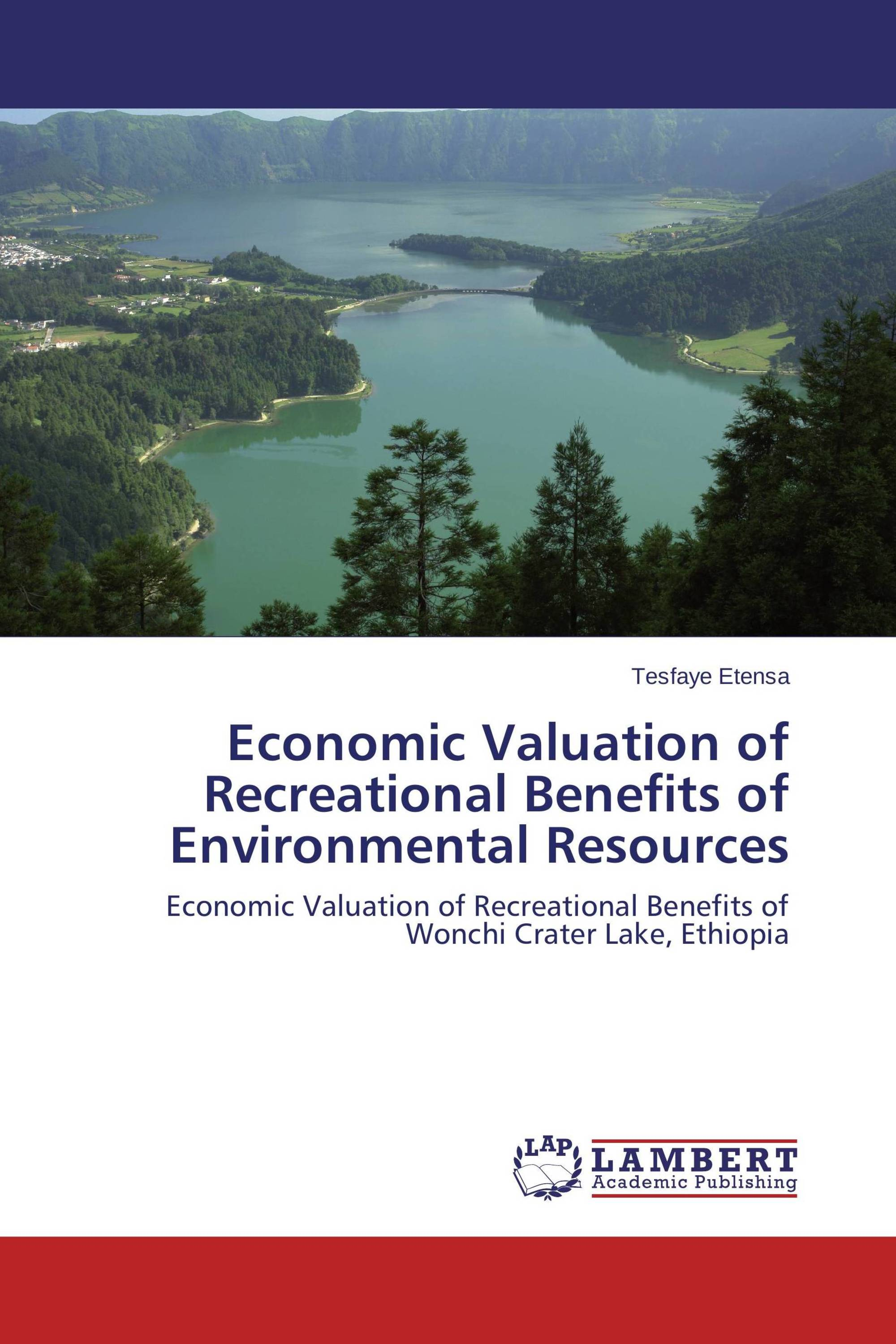 Economic Valuation of Recreational Benefits of Environmental Resources