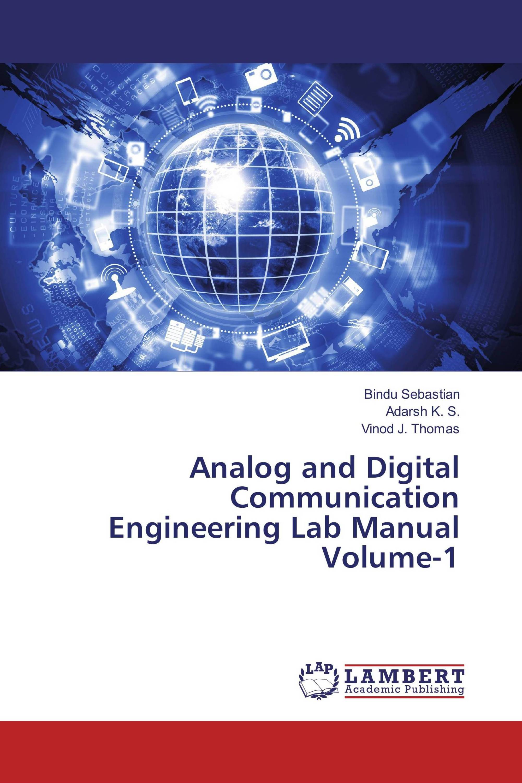Analog and Digital Communication Engineering Lab Manual Volume-1