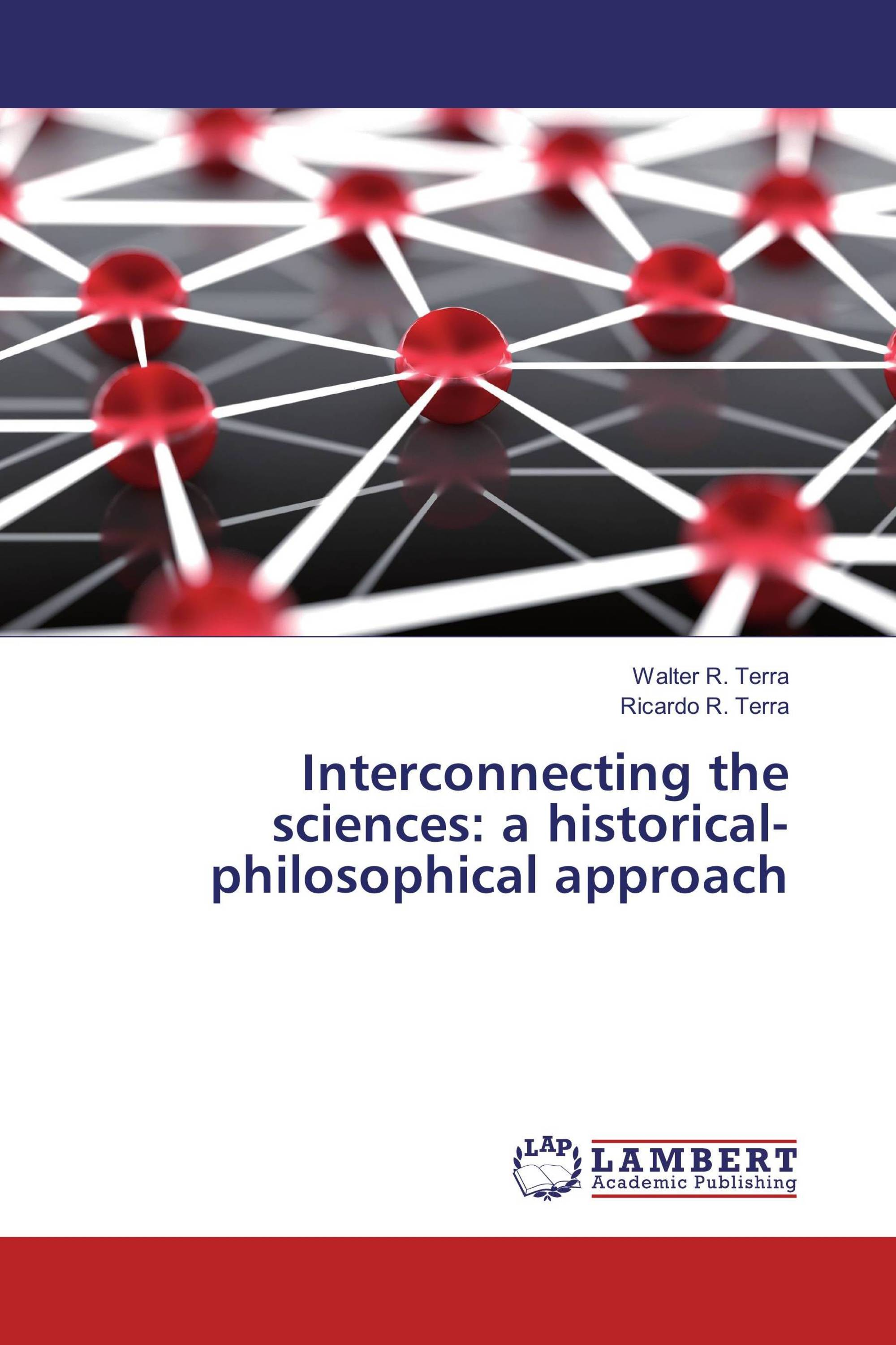 Interconnecting the sciences: a historical-philosophical approach