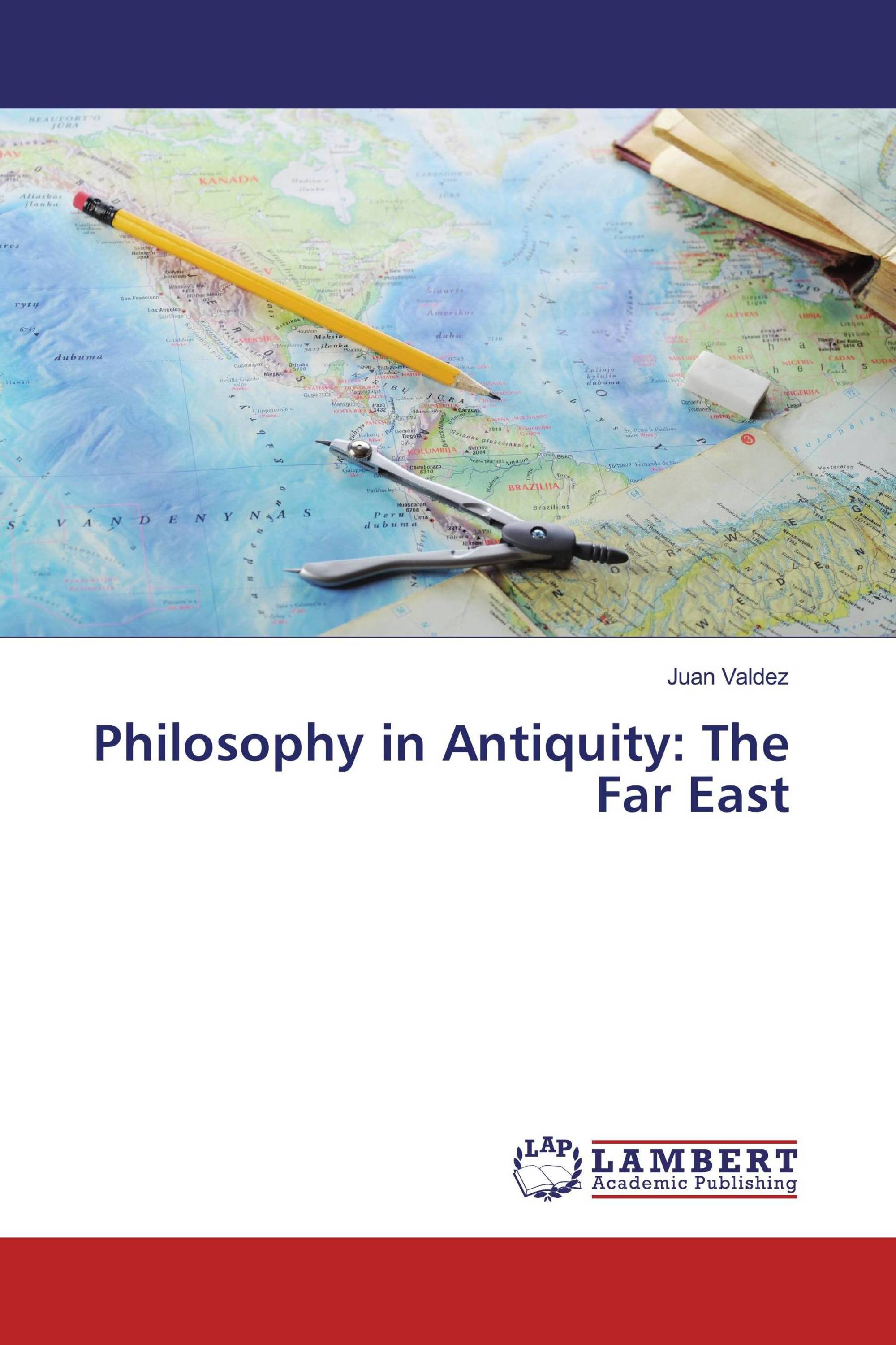 Philosophy in Antiquity: The Far East