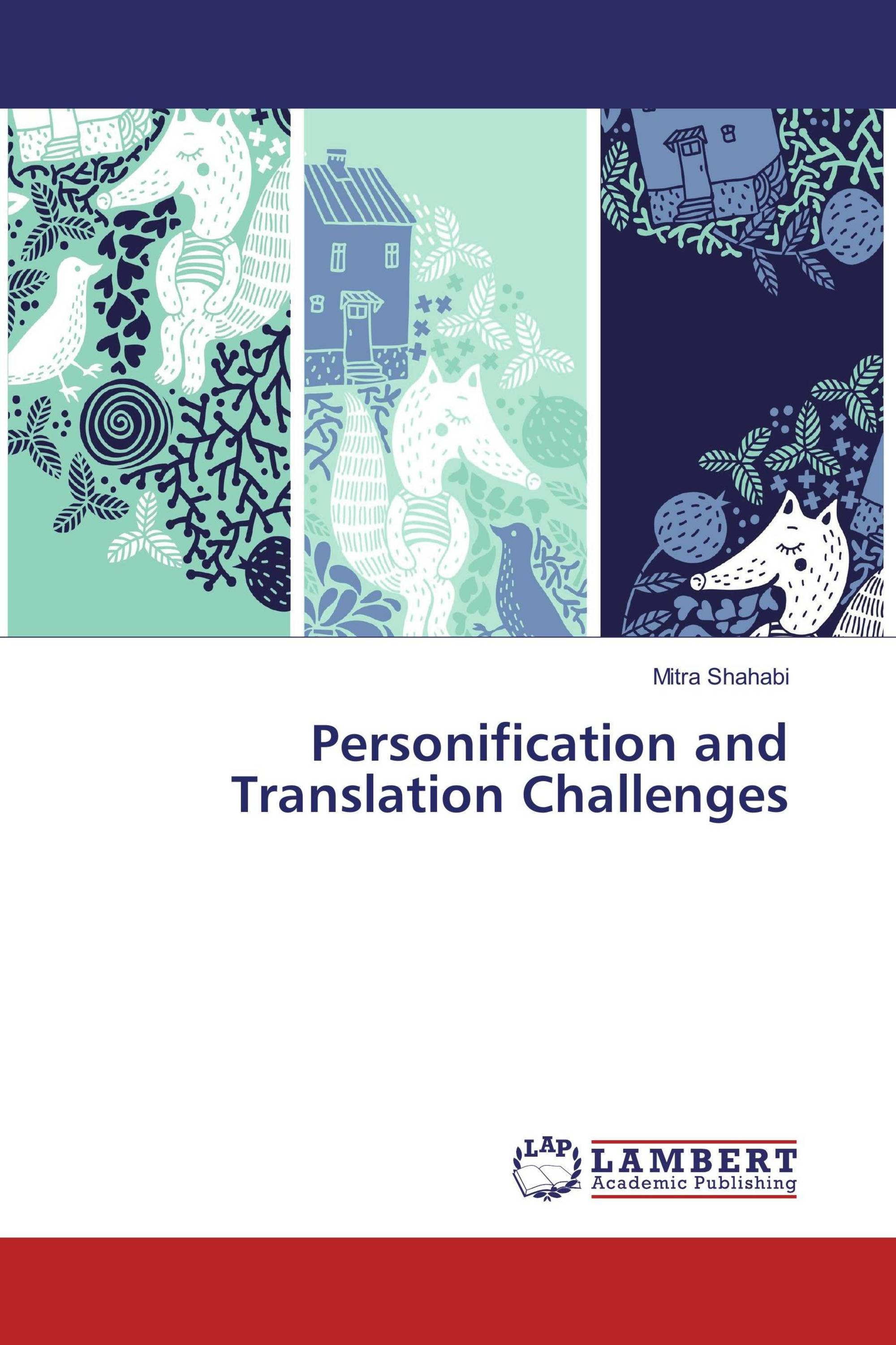 Personification And Translation Challenges 978 3 659 83052 5