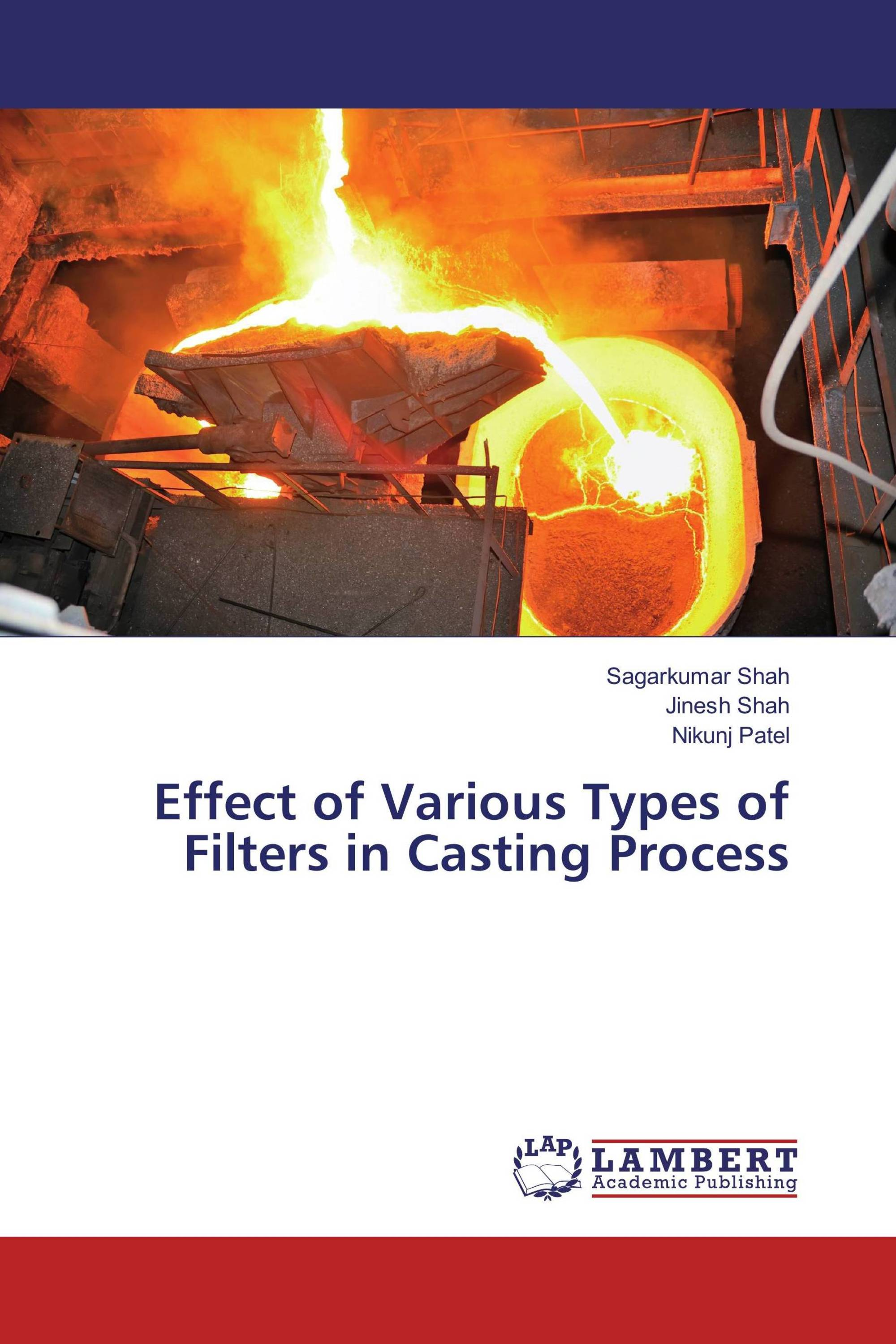 Effect of Various Types of Filters in Casting Process / 978