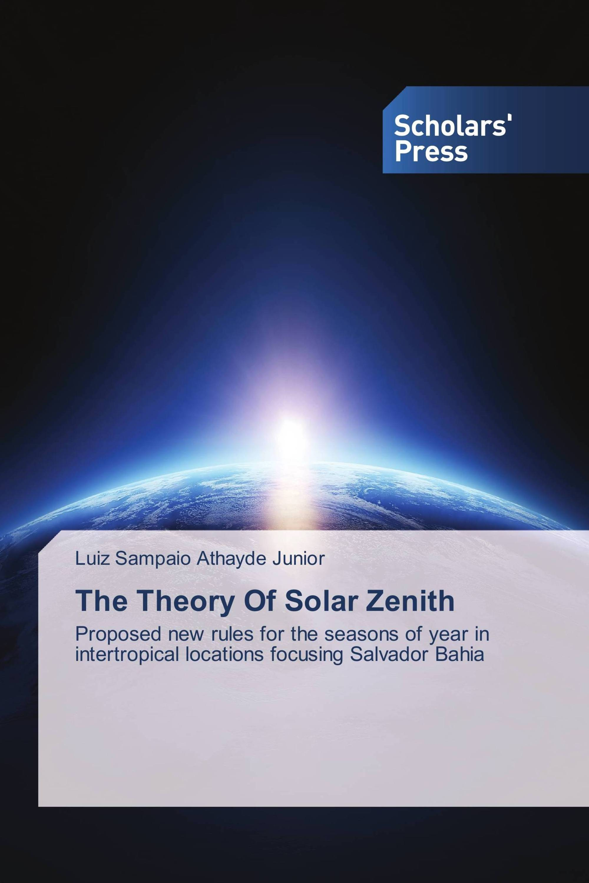 The Theory Of Solar Zenith