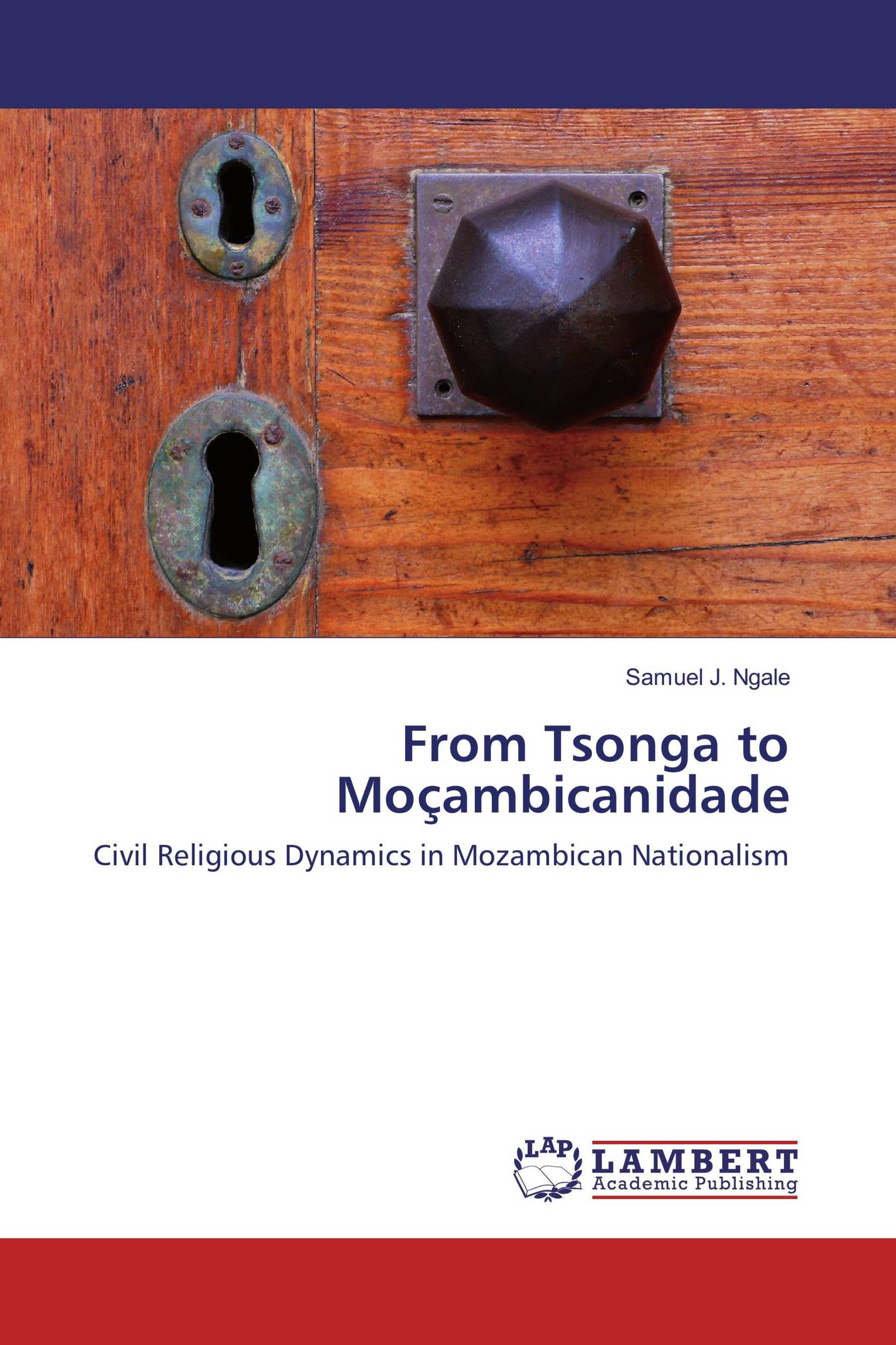 From Tsonga to Moçambicanidade
