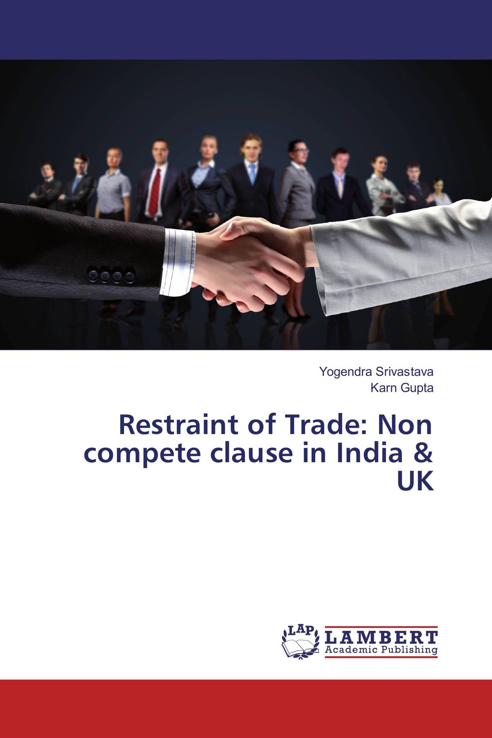 restraint of trade non compete clause in uk 978 3 659 restraint of trade non compete clause in uk