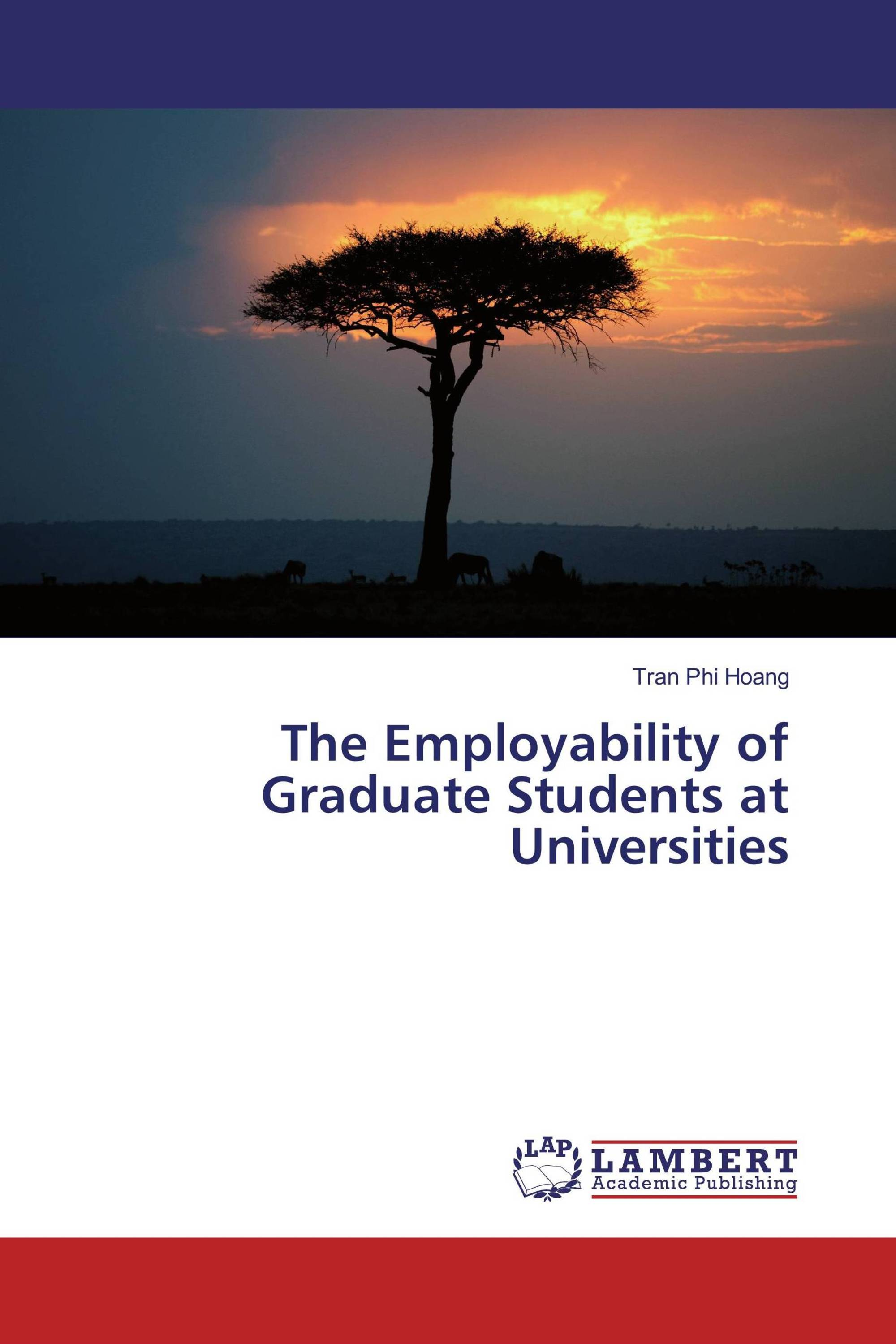 employability of graduates thesis Employability of graduates and higher education management employability of graduates and higher education management systems (final report of dehems project) edited.