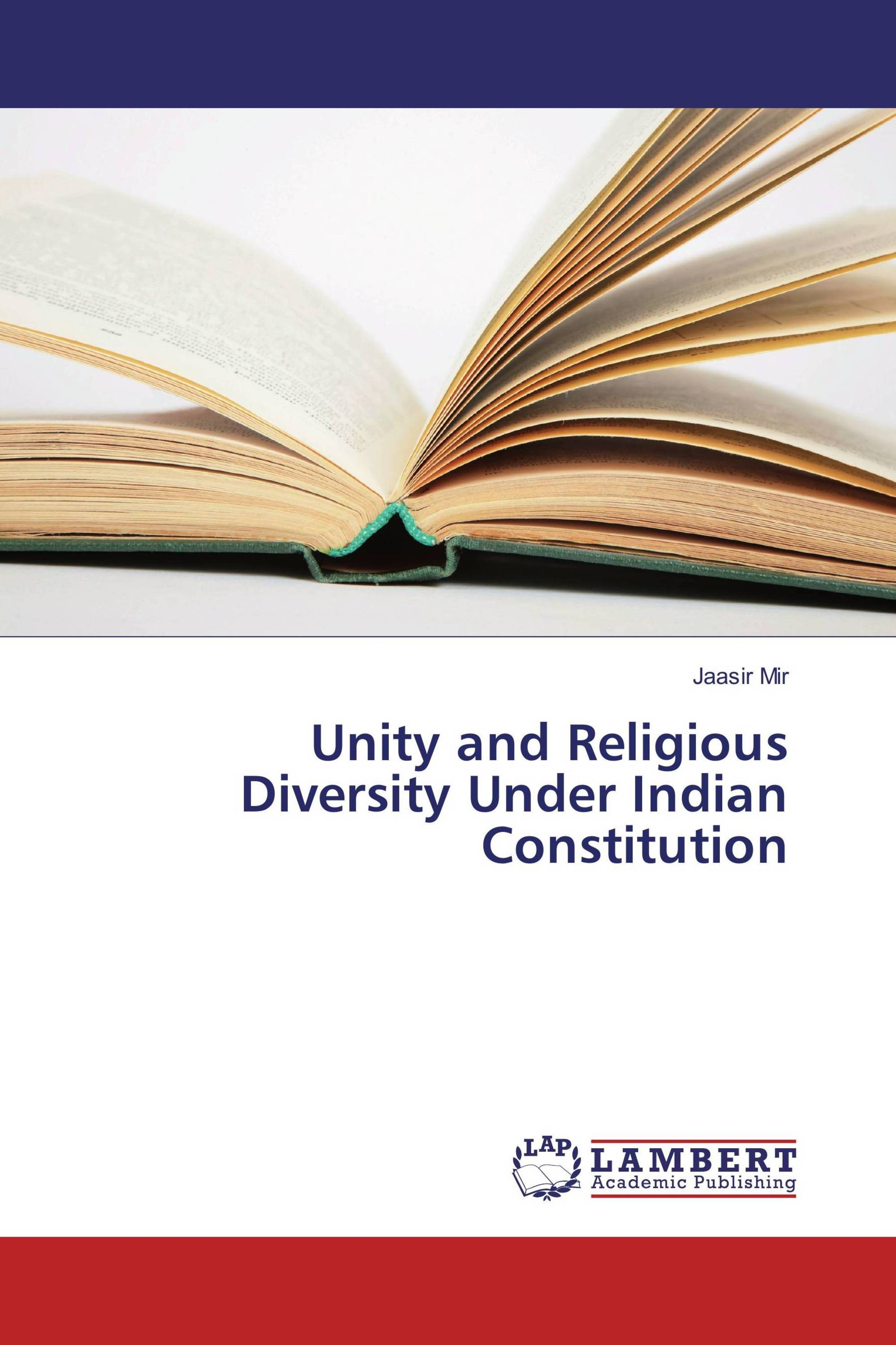 Unity and Religious Diversity Under Indian Constitution