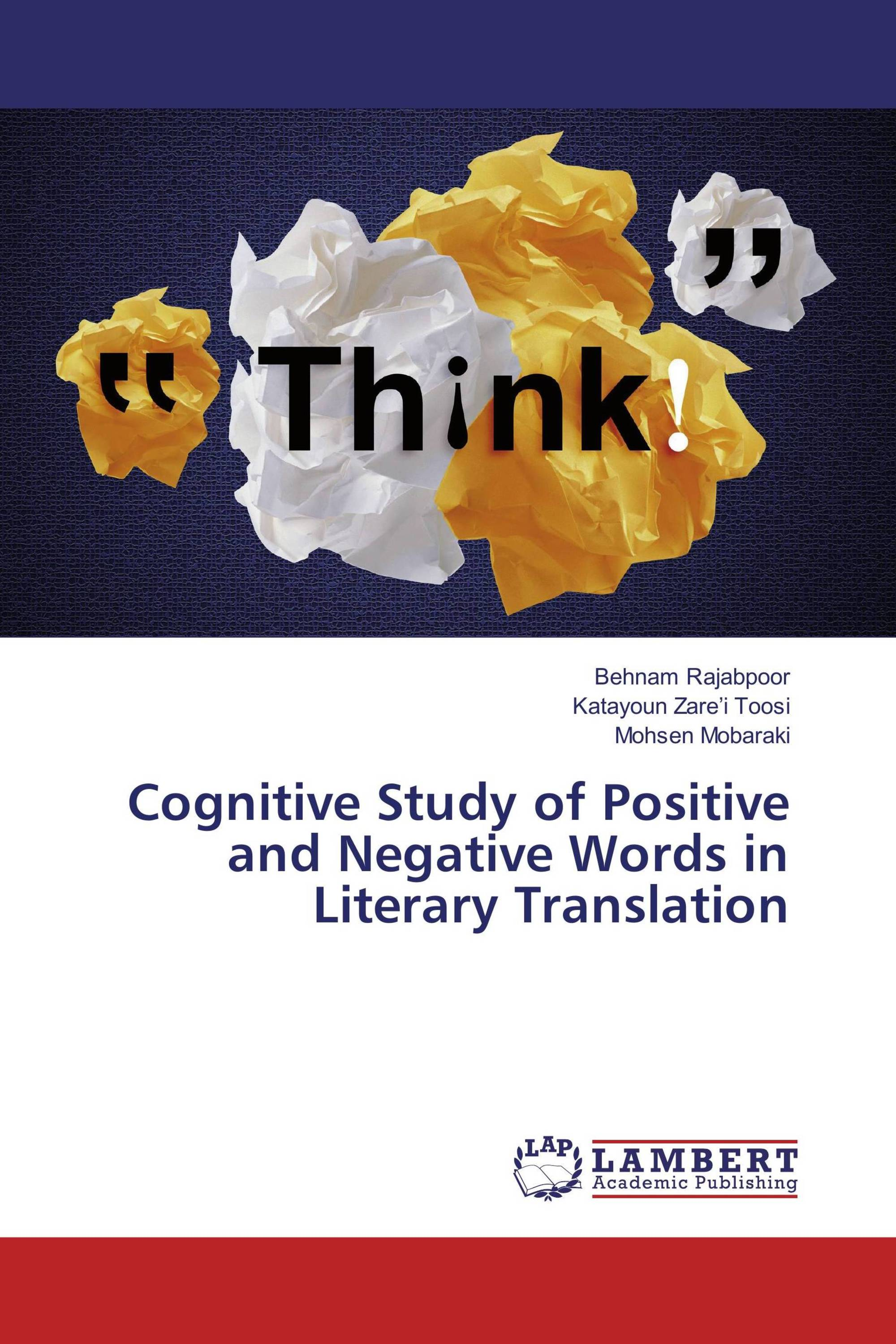 Cognitive Study of Positive and Negative Words in Literary Translation