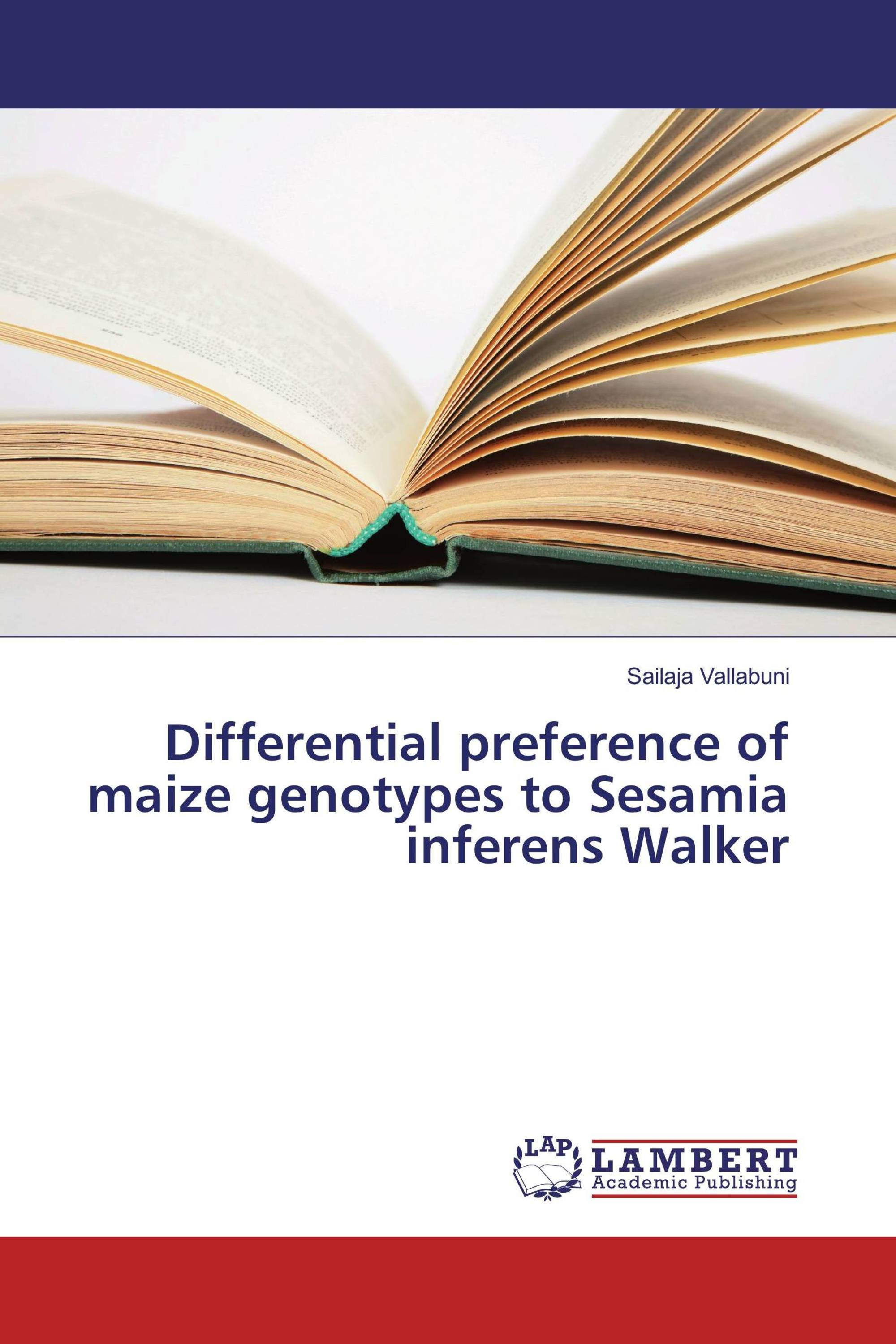 Differential preference of maize genotypes to Sesamia inferens Walker