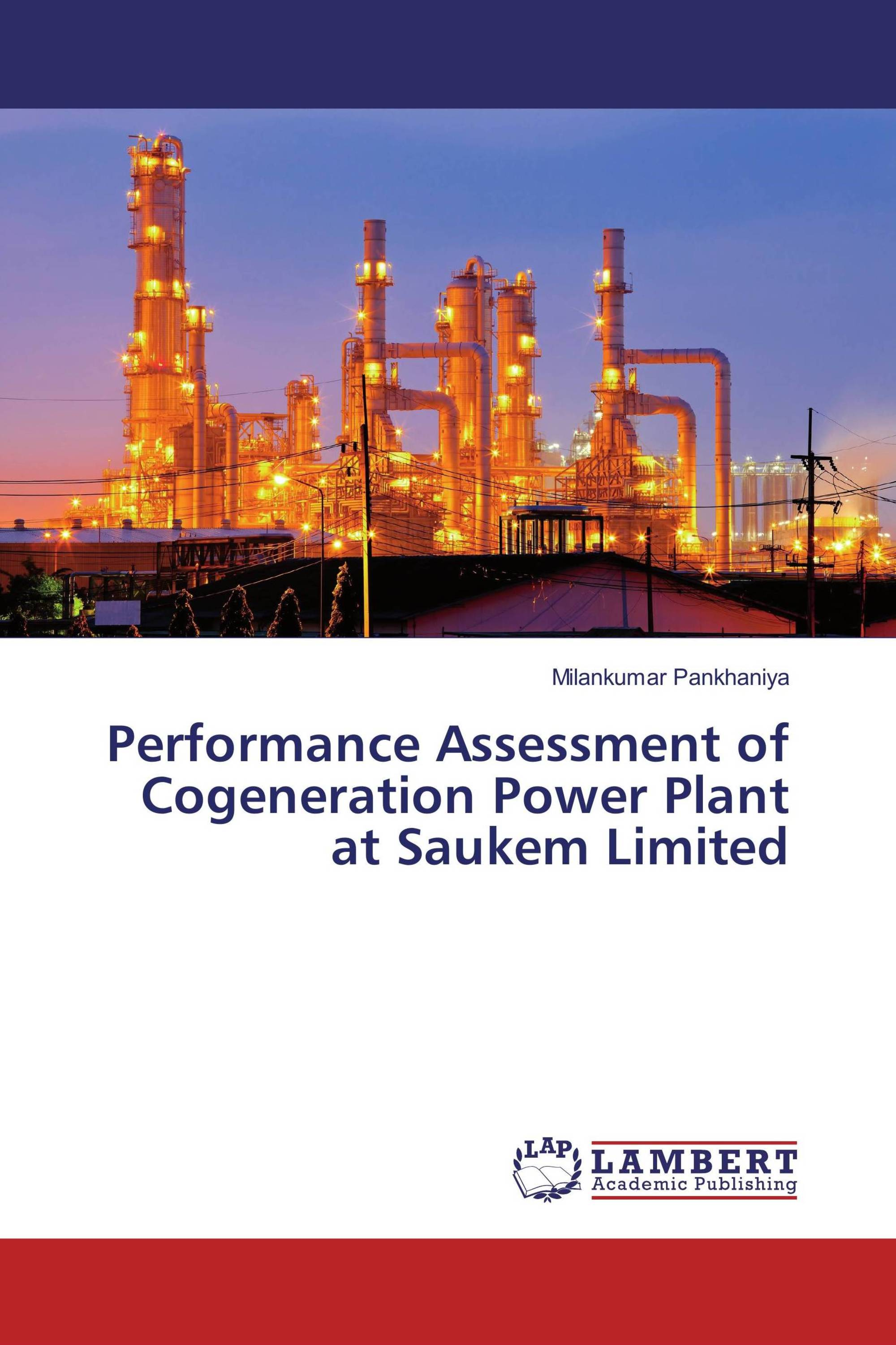 Performance Assessment of Cogeneration Power Plant at Saukem