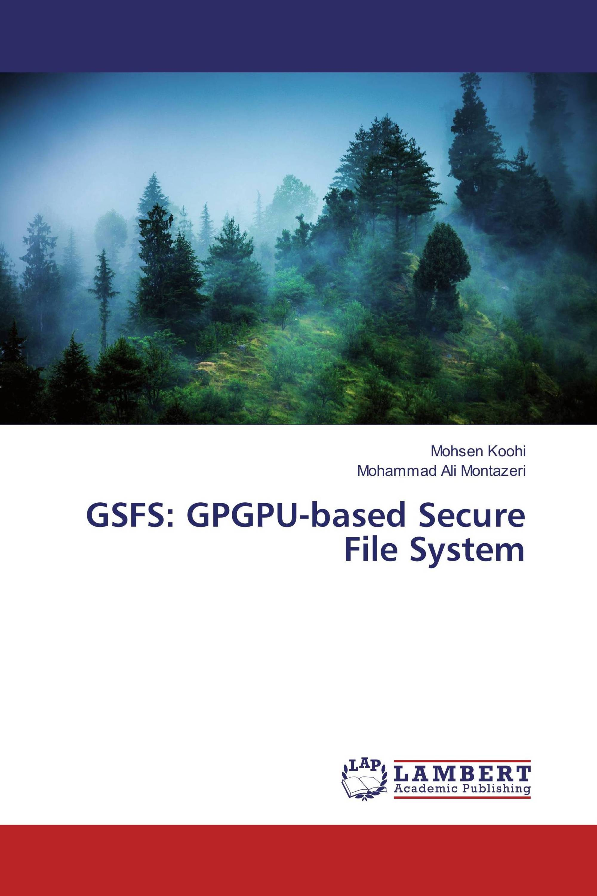 GSFS: GPGPU-based Secure File System