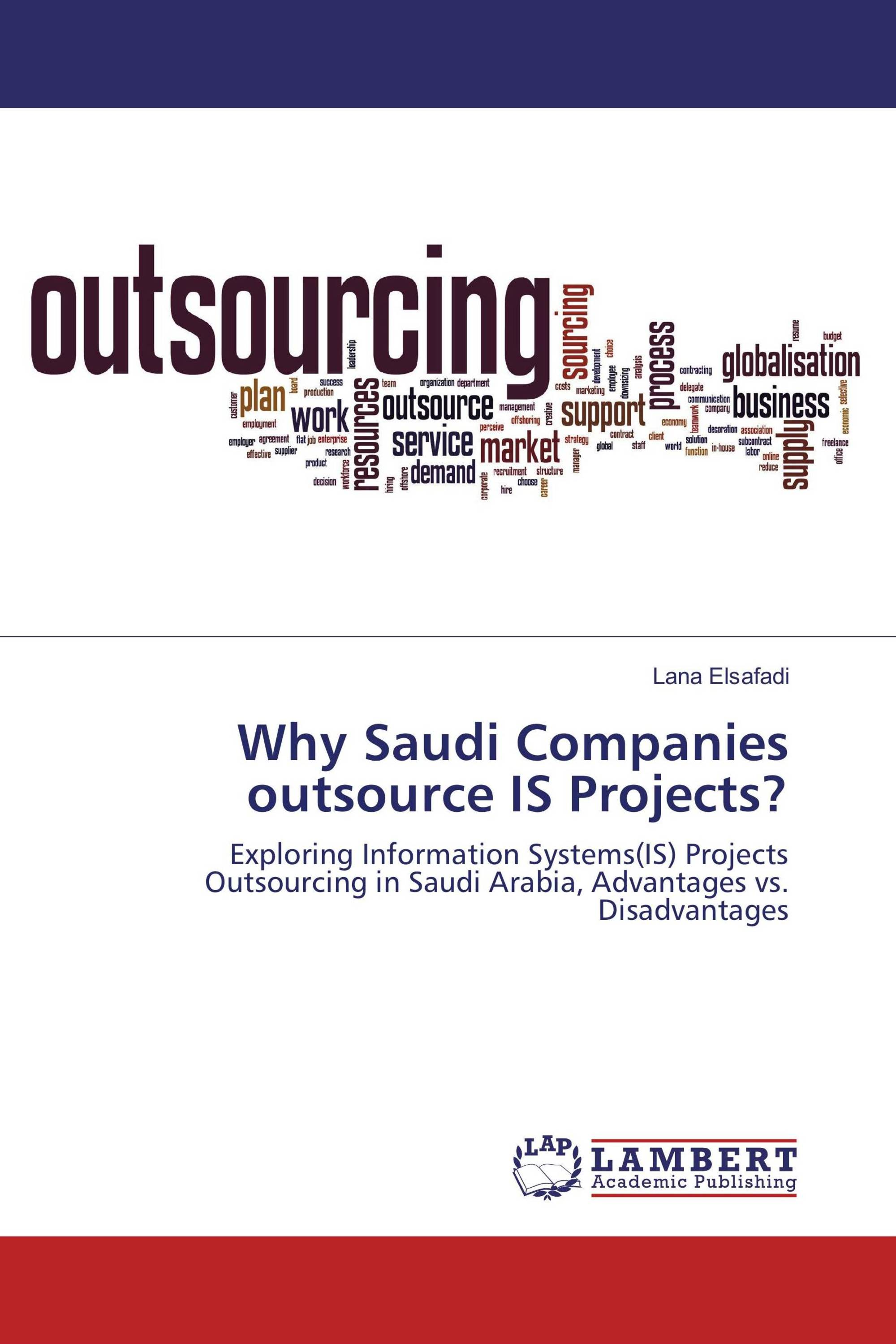 Why Saudi Companies outsource IS Projects?