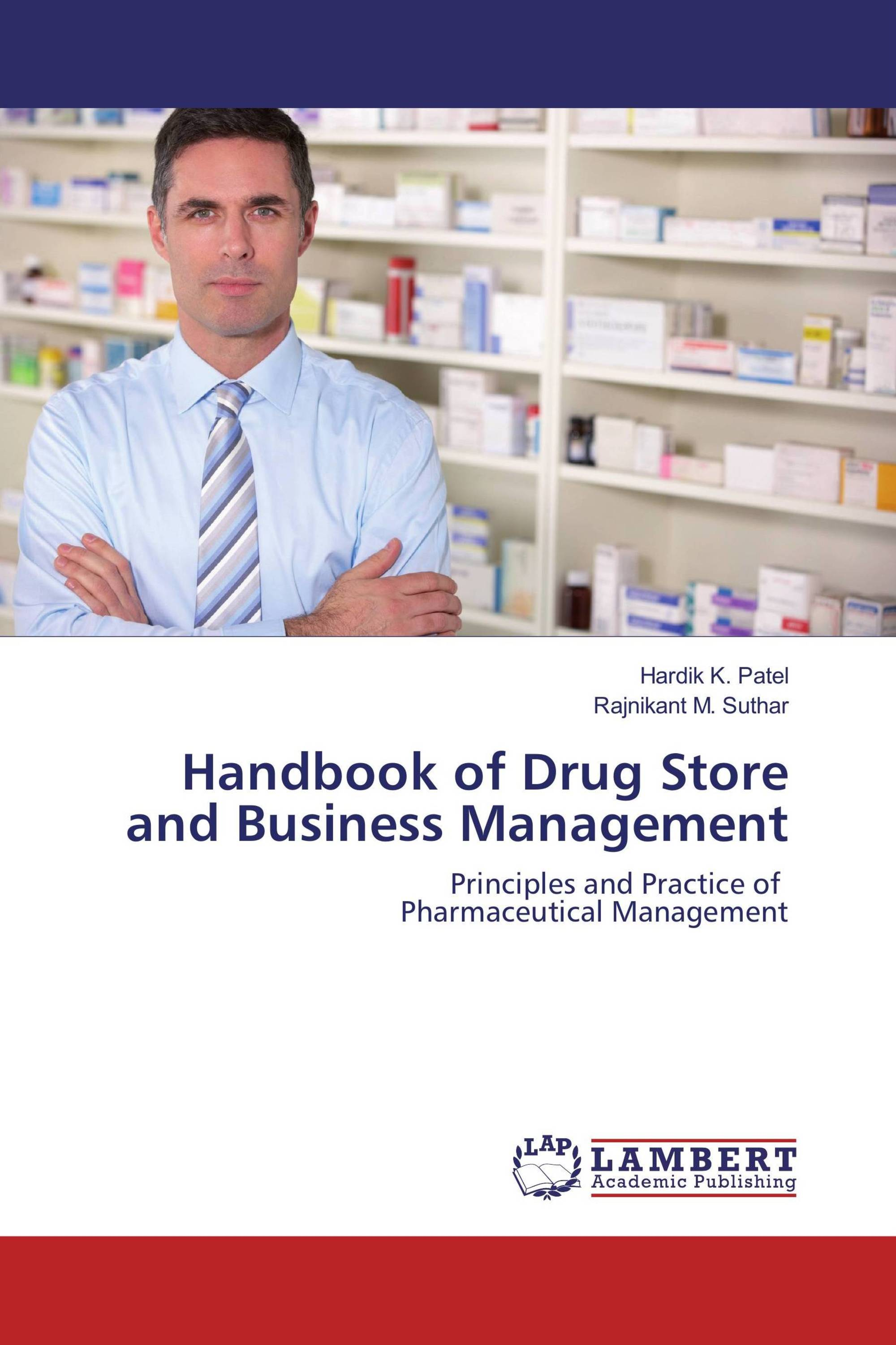Handbook of Drug Store and Business Management / 978-3-659