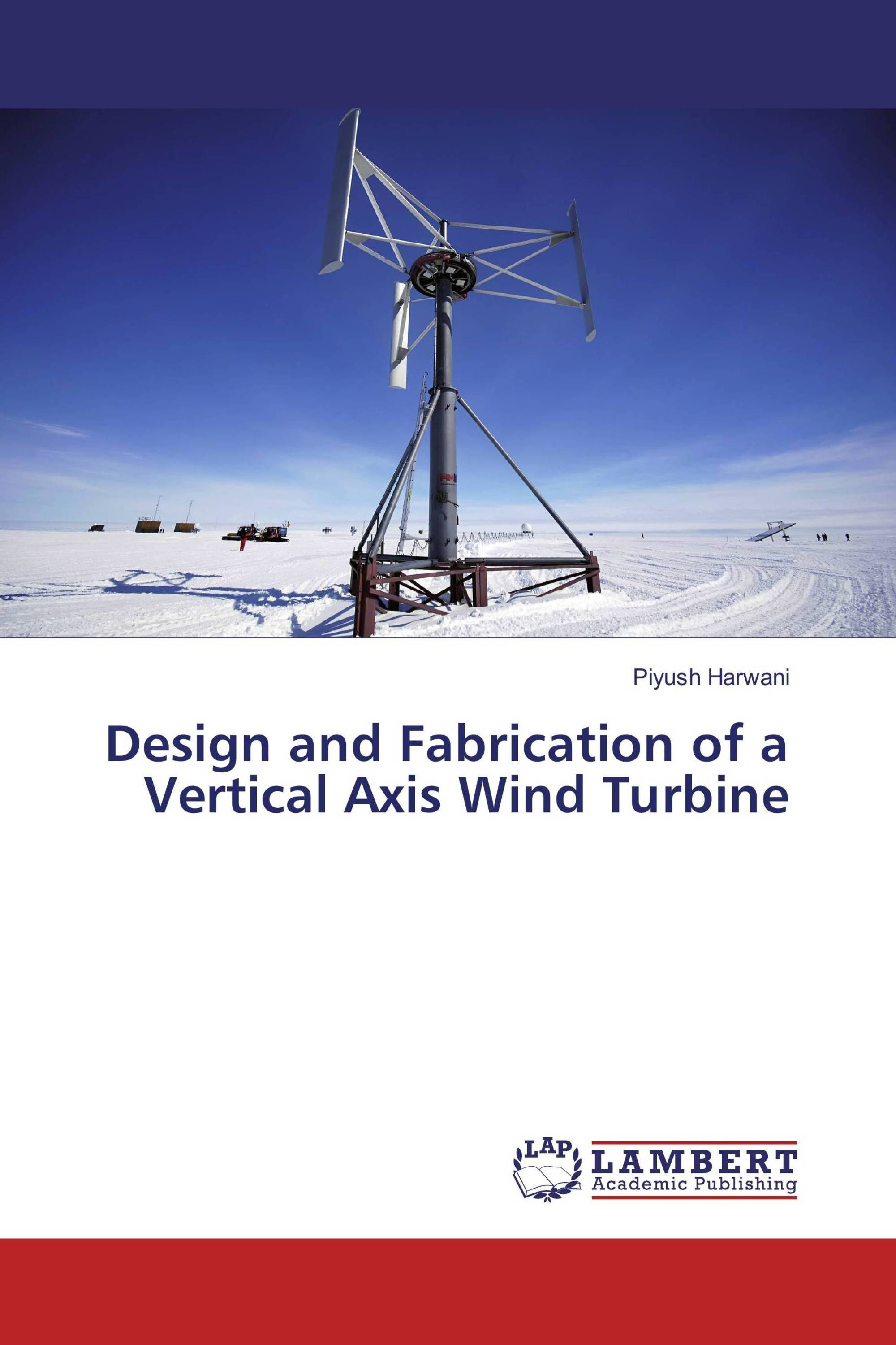 Design and Fabrication of a Vertical Axis Wind Turbine / 978