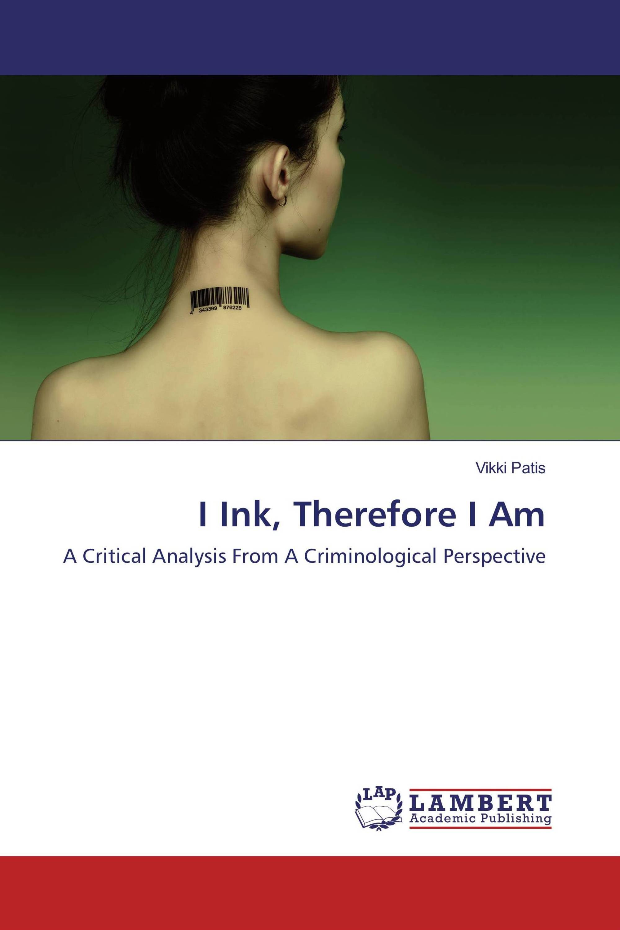 I Ink, Therefore I Am
