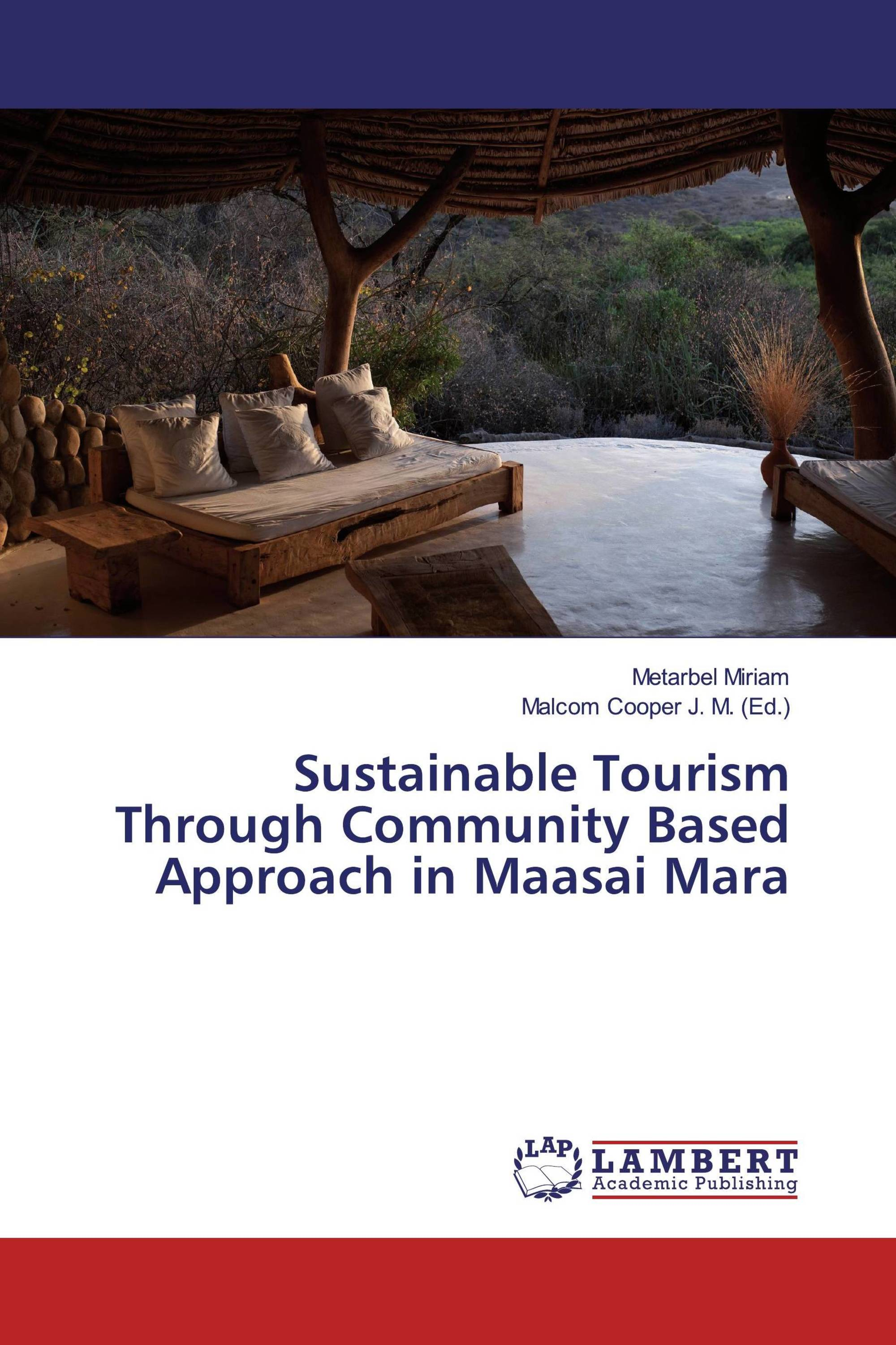 Sustainable Tourism Through Community Based Approach in Maasai Mara