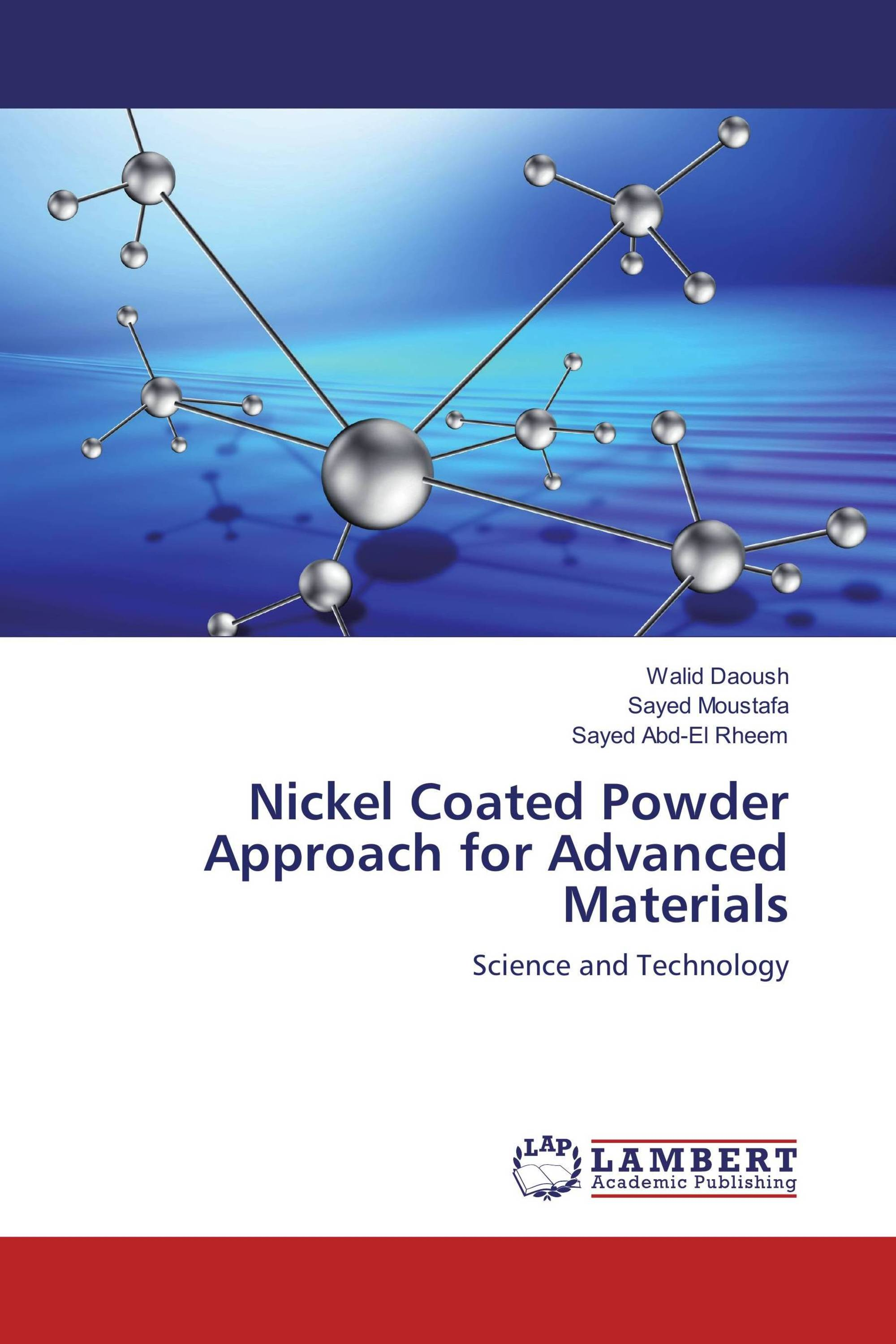 Nickel Coated Powder Approach for Advanced Materials
