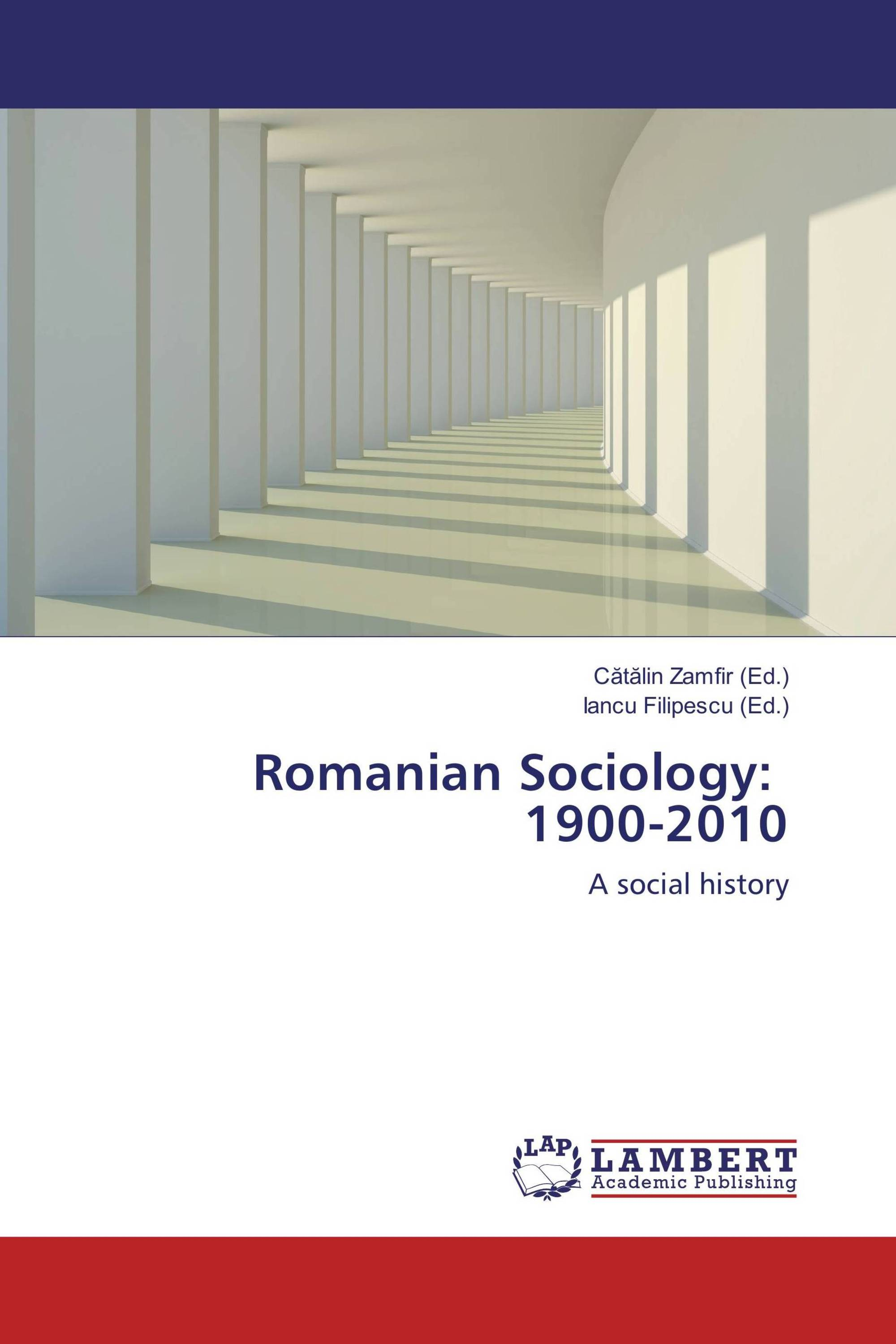 Romanian Sociology: 1900-2010