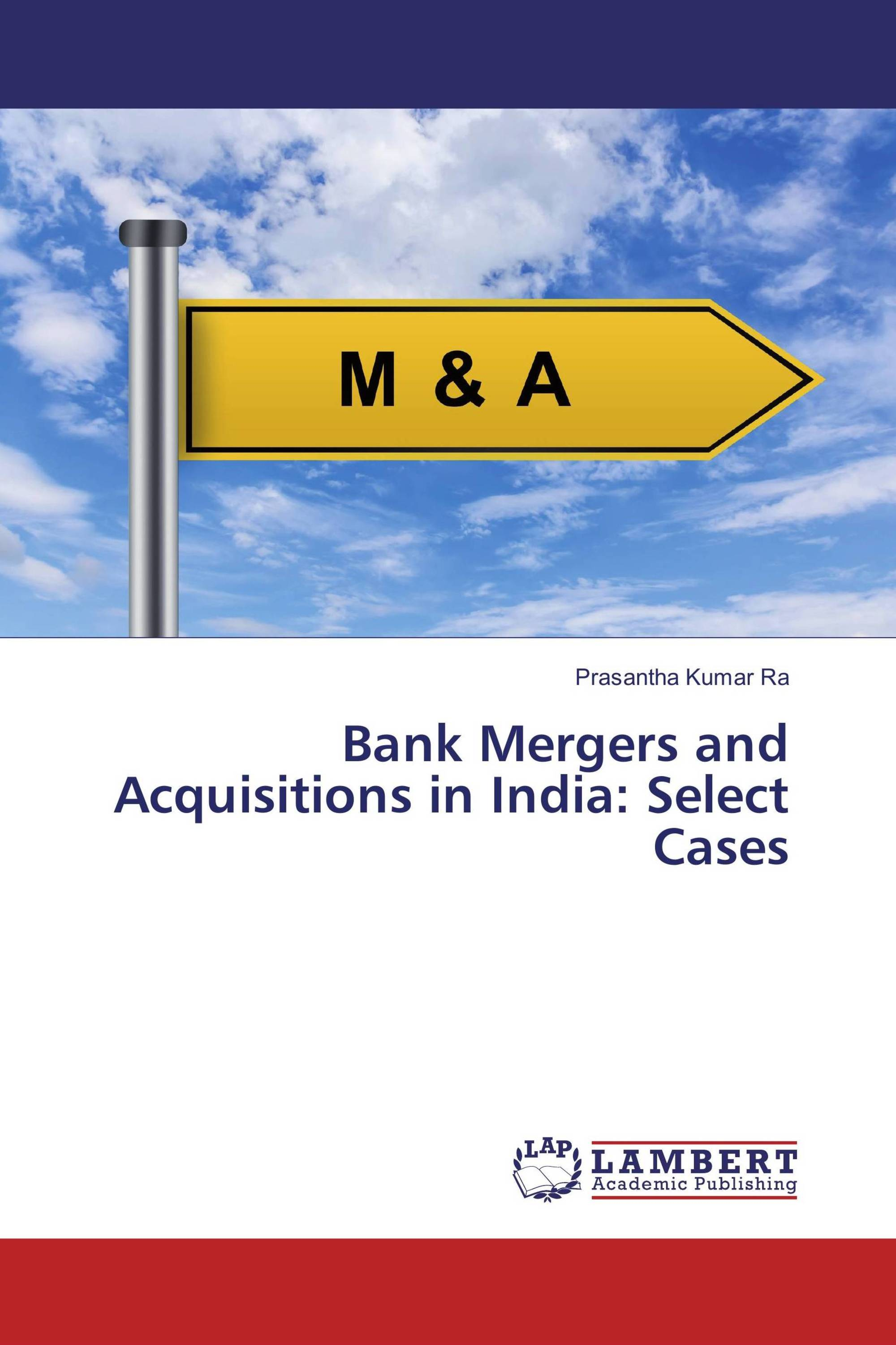 mergers and acquisitions in indian banks Keywords: indian banking sector, mergers, acquisitions, strategy, synergy, growth introduction mergers and acquisitions mergers and acquisitions activity can be defined as a type of restructuring in that they result in some entity reorganization with the aim to provide growth or positive value.