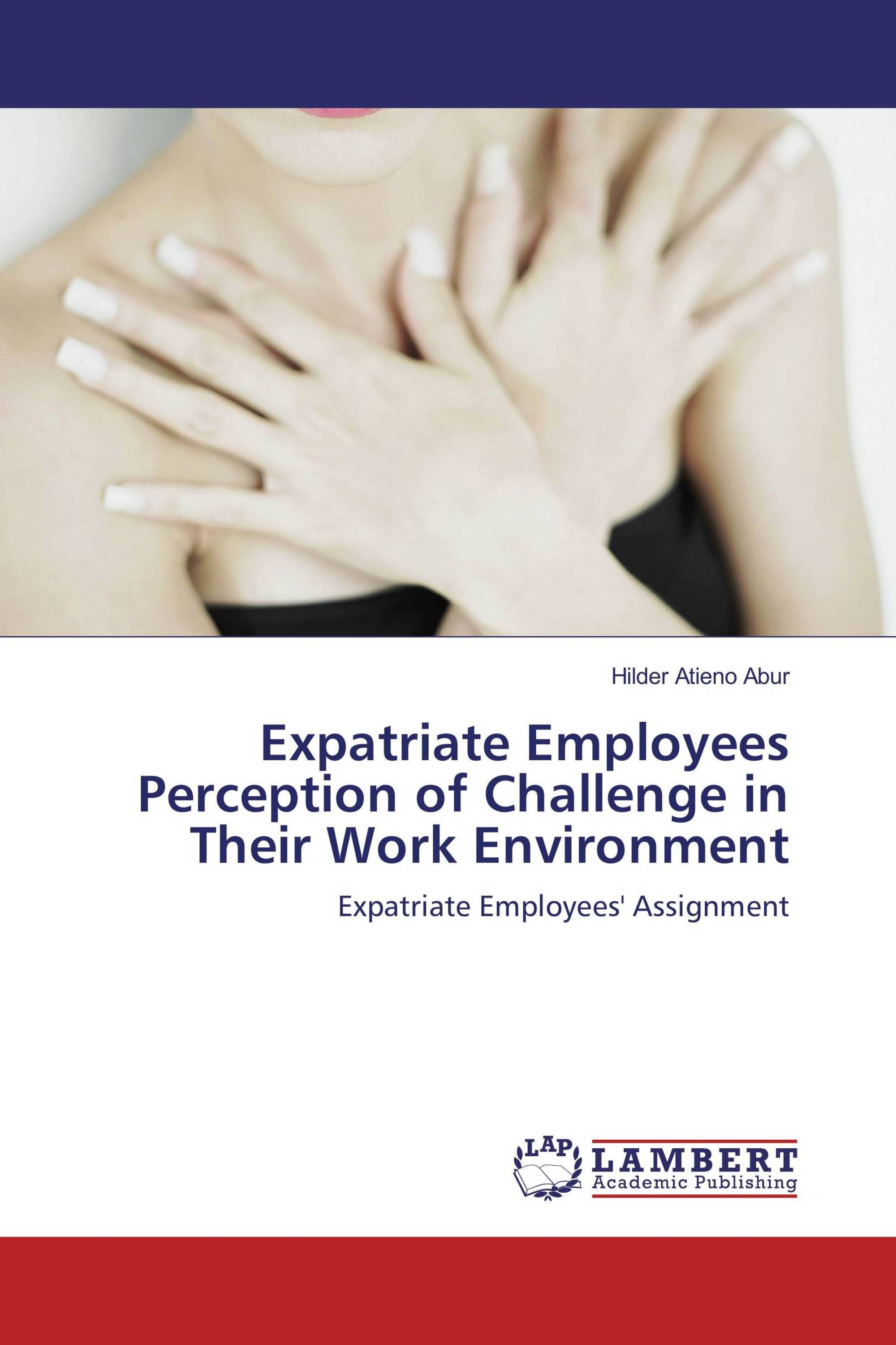Expatriate Employees Perception of Challenge in Their Work
