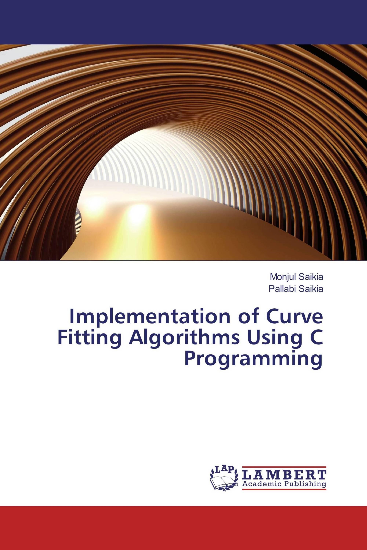 Implementation of Curve Fitting Algorithms Using C