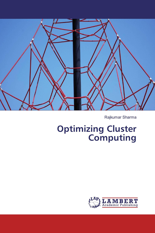 Optimizing Cluster Computing