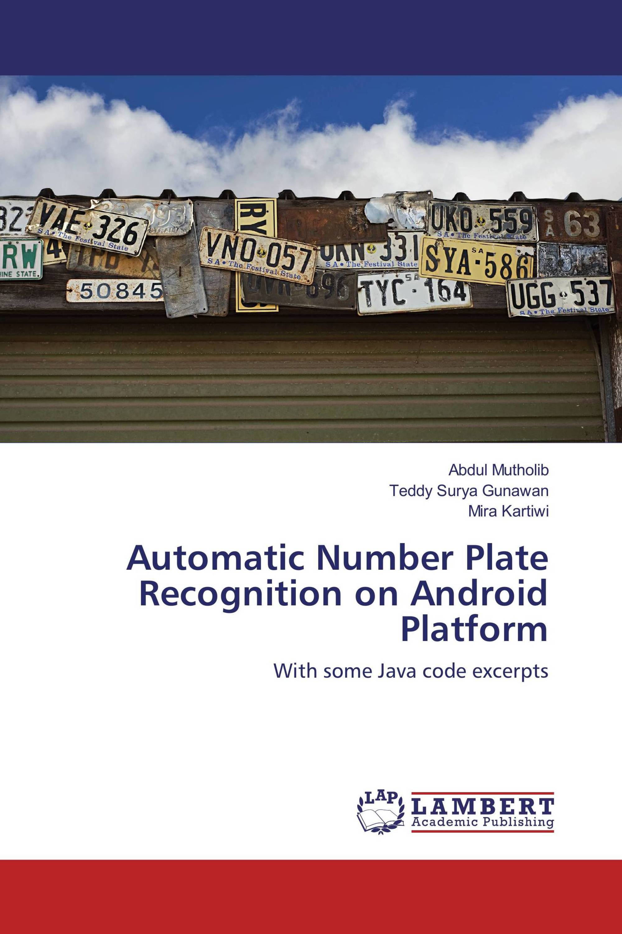 Automatic Number Plate Recognition on Android Platform / 978-3-659