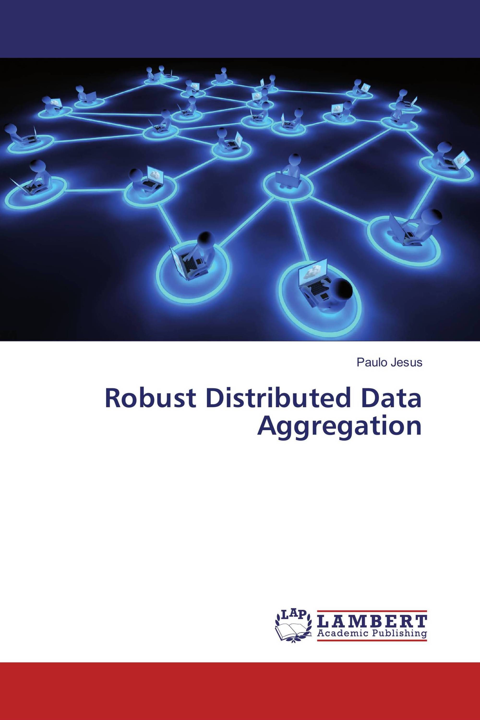 Robust Distributed Data Aggregation