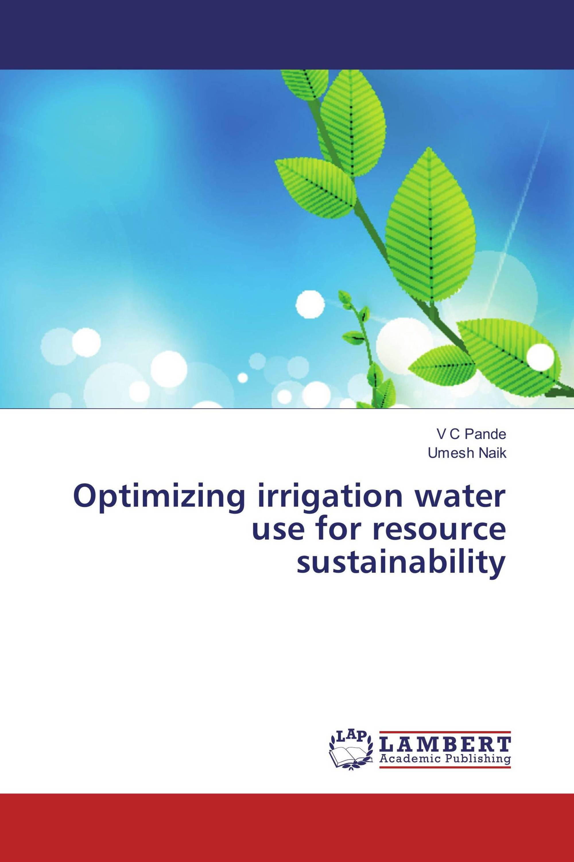 Optimizing irrigation water use for resource sustainability