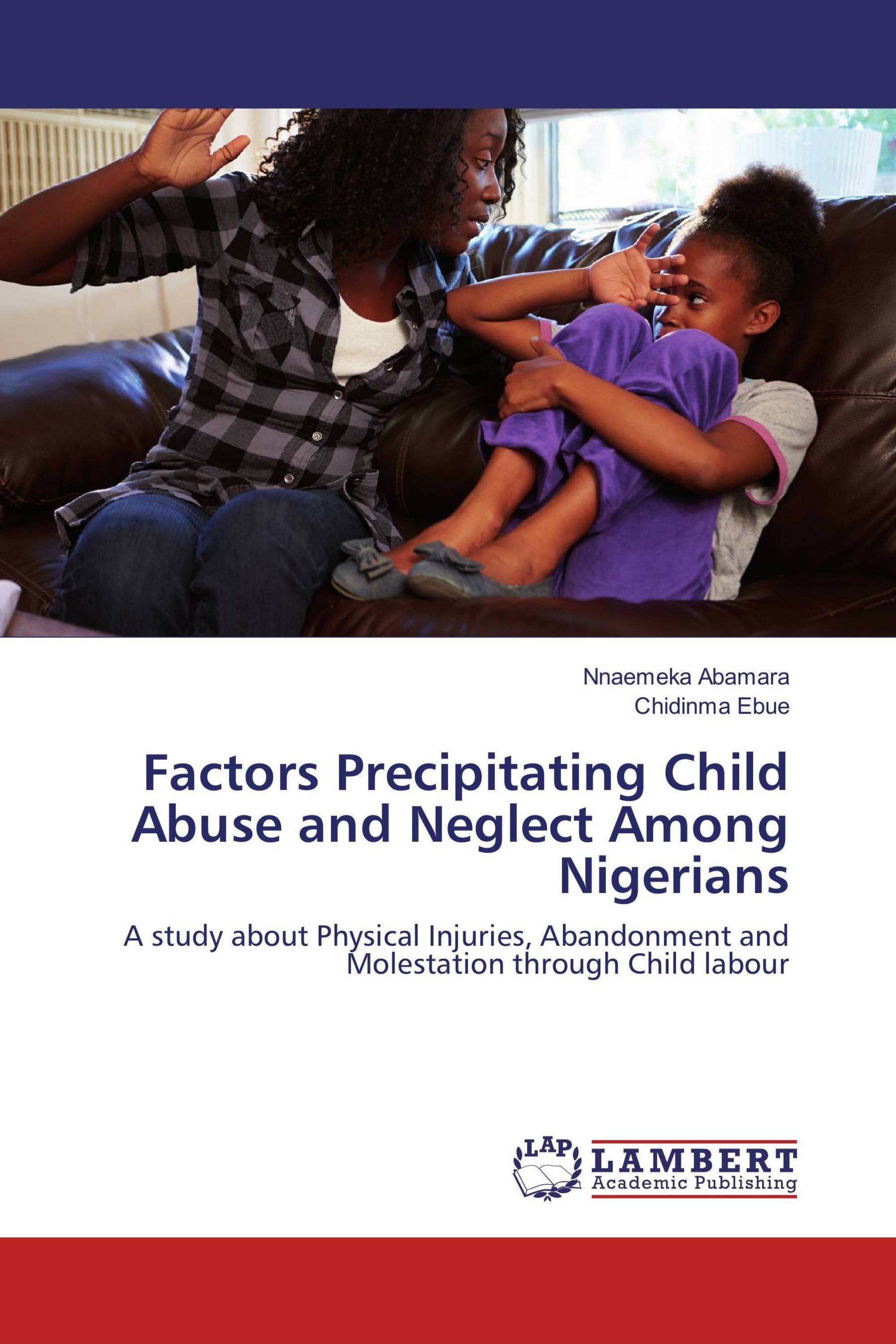 factors contributing to child abuse Children abuse papers - the psychological factors involved in child abuse.