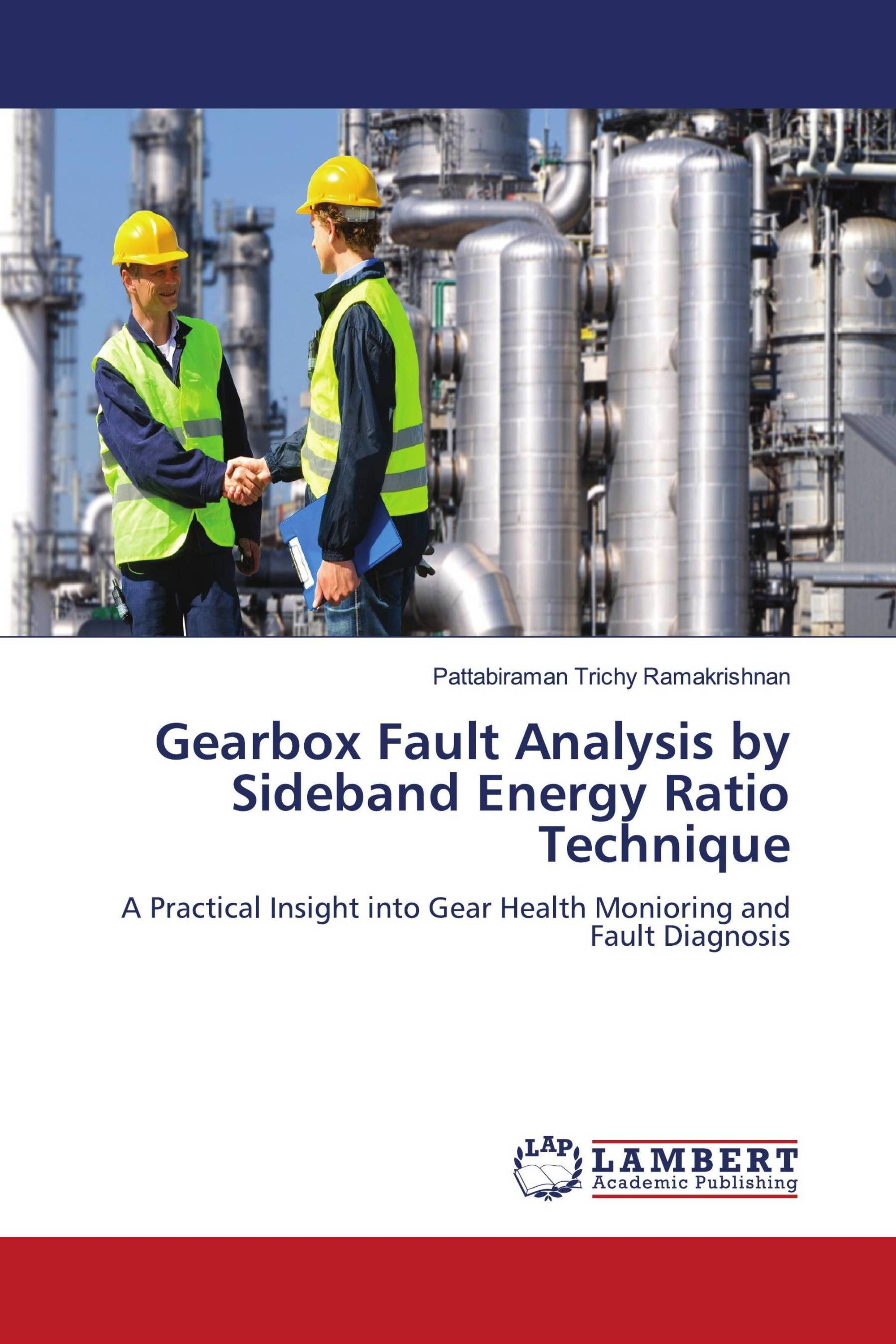 Gearbox Fault Analysis by Sideband Energy Ratio Technique