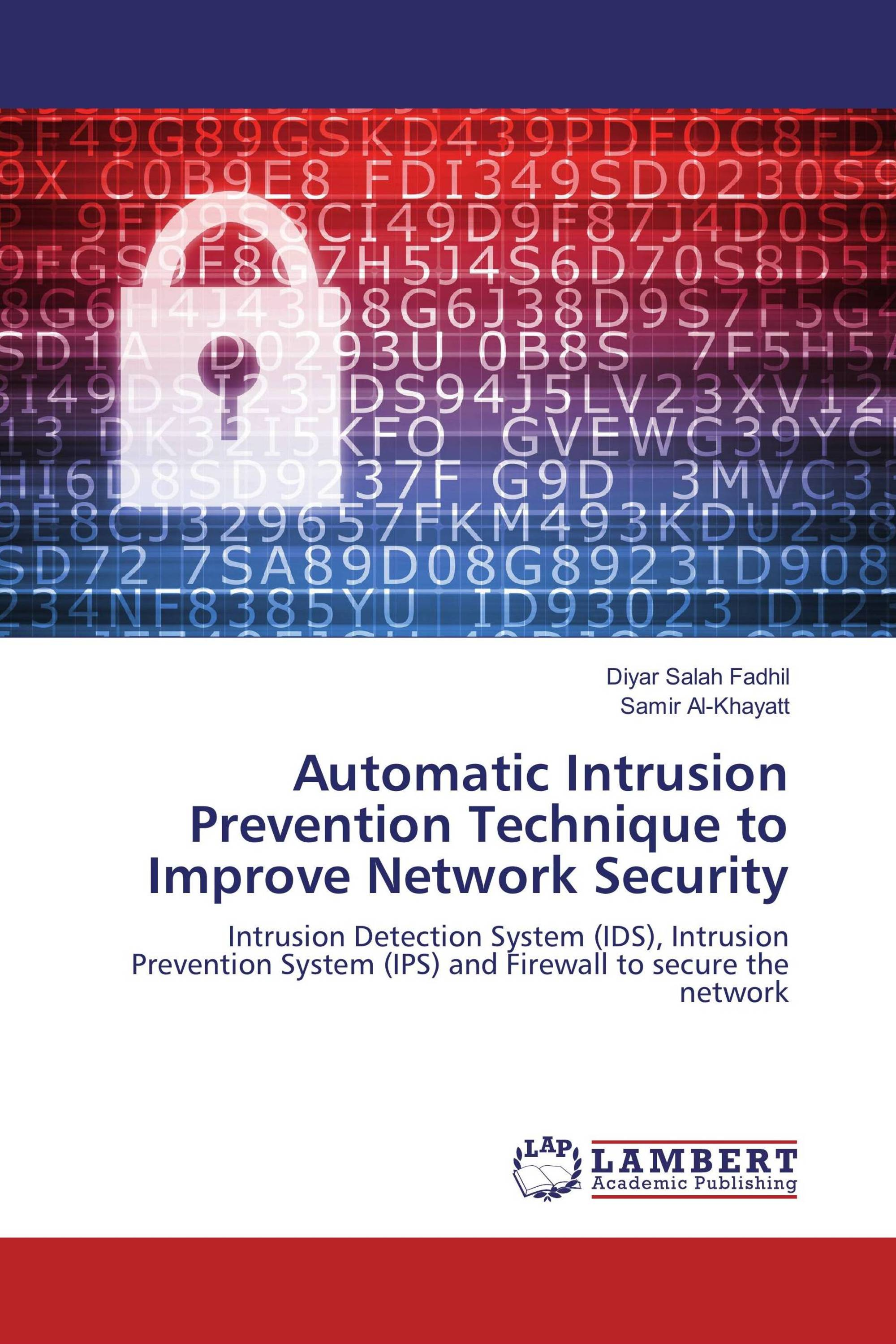 What is an Intrusion Prevention System (IPS) and Why