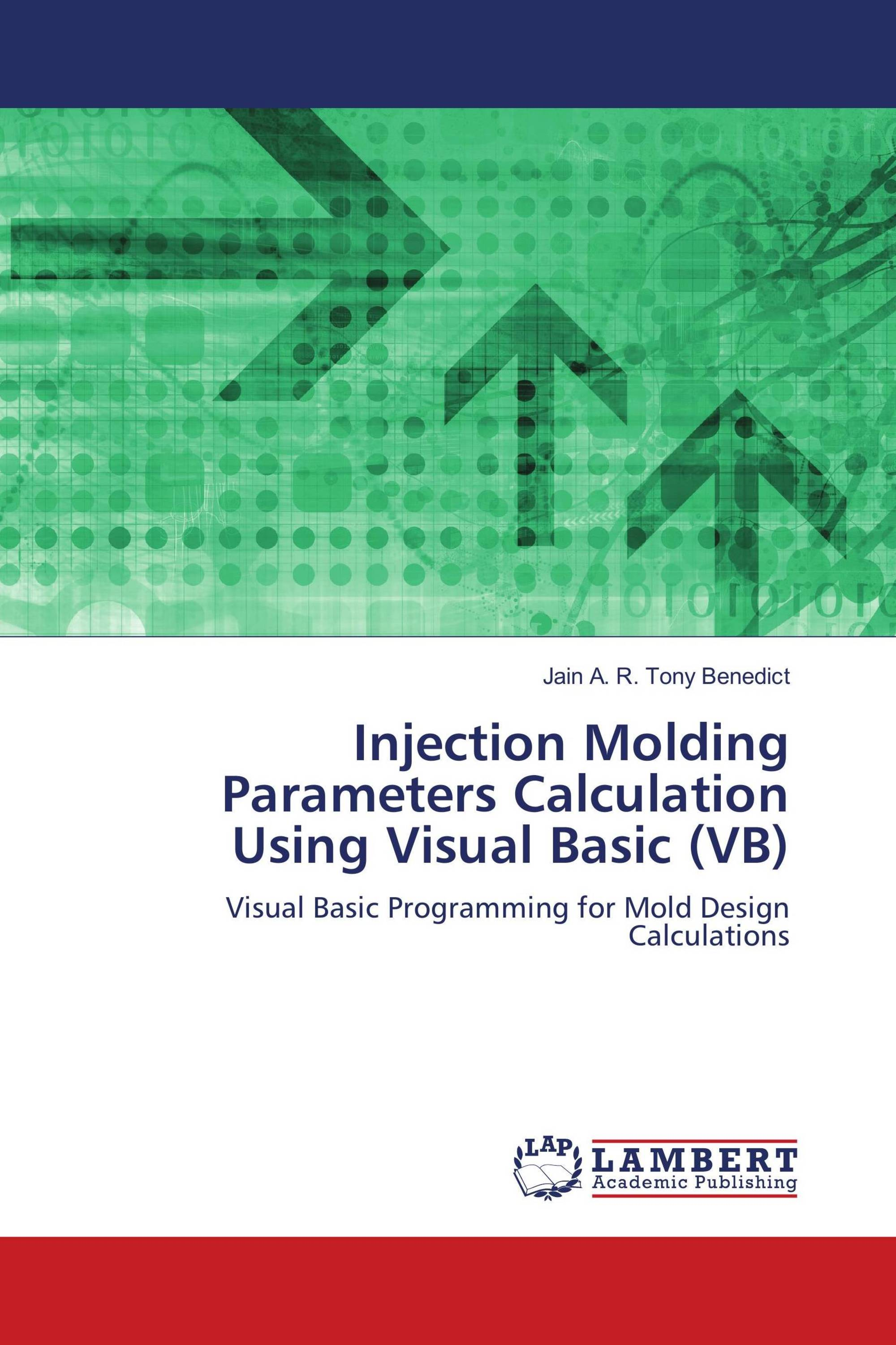 Injection Molding Parameters Calculation Using Visual Basic