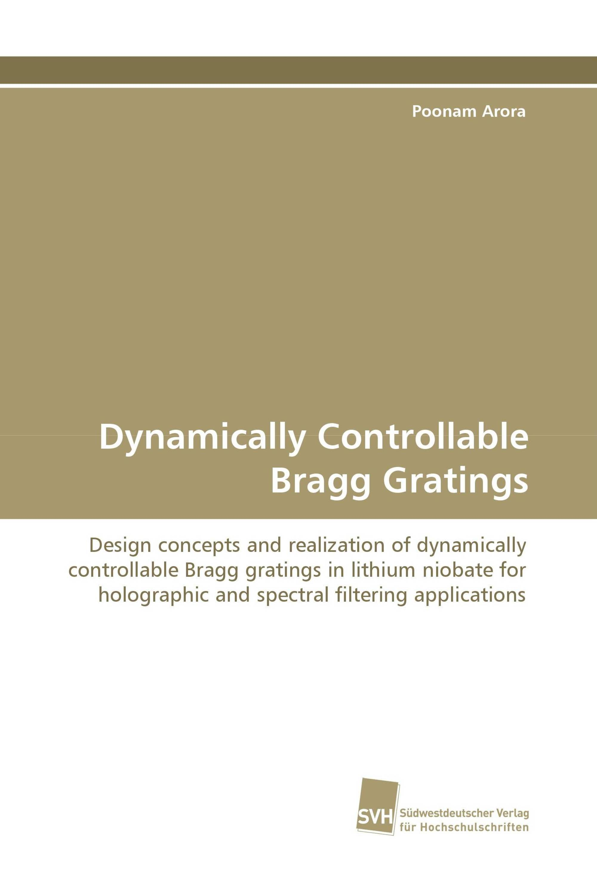 Dynamically Controllable Bragg Gratings