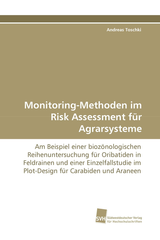 Monitoring-Methoden im Risk Assessment für Agrarsysteme