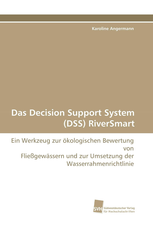 Das Decision Support System (DSS) RiverSmart