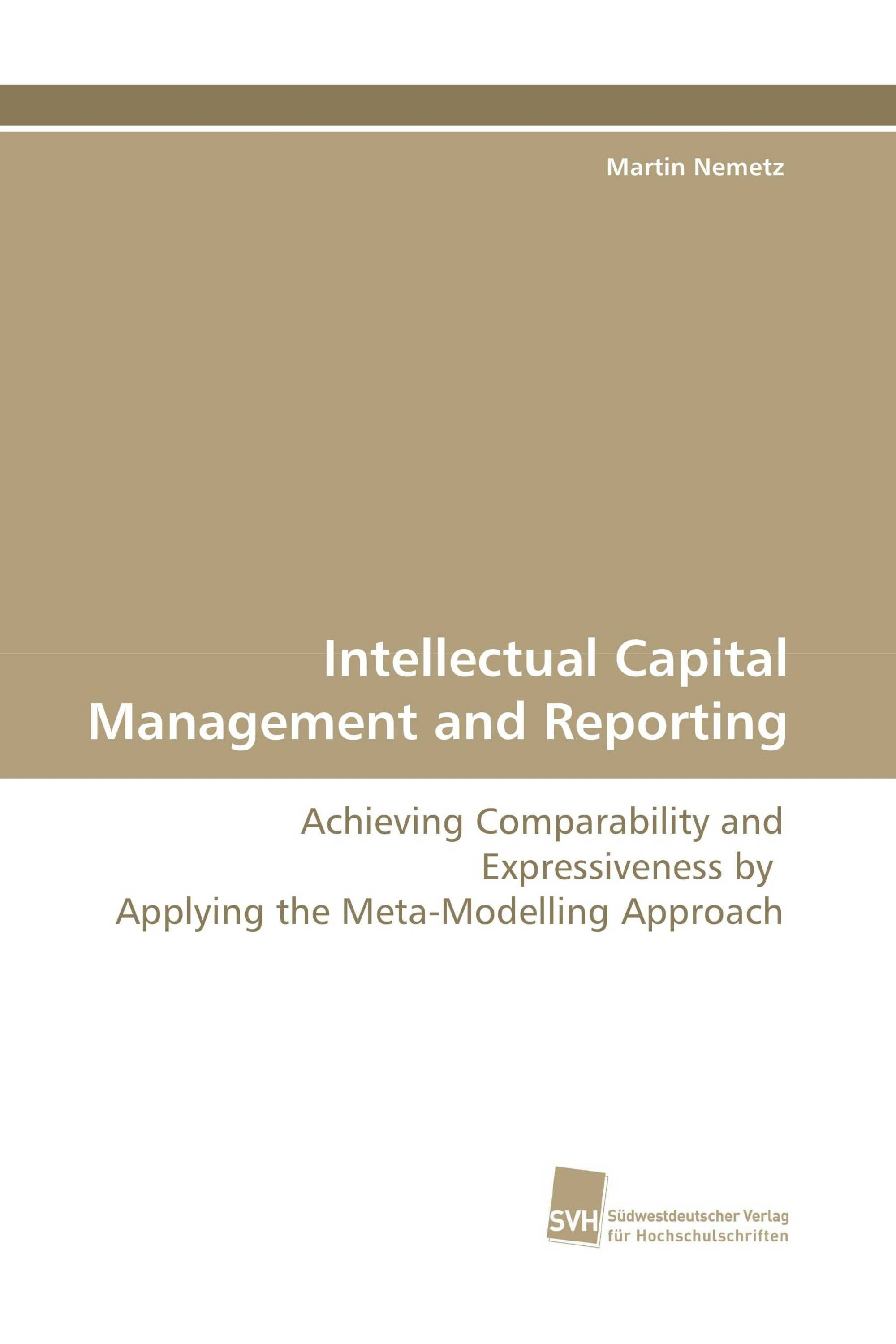 Intellectual Capital Management and Reporting