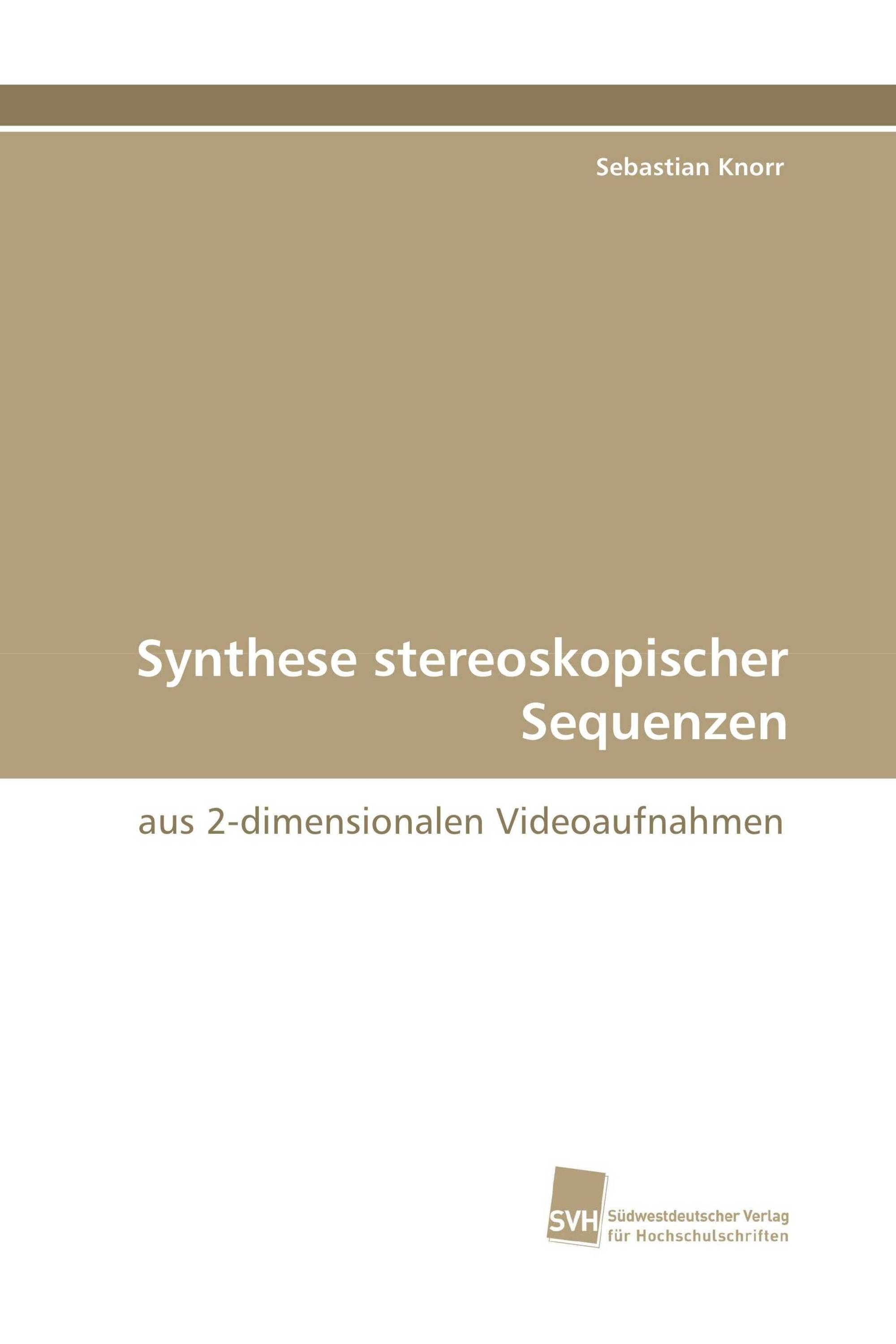 Synthese stereoskopischer Sequenzen