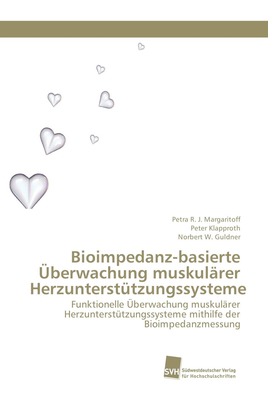 Bioimpedanz-basierte Überwachung muskulärer Herzunterstützungssysteme