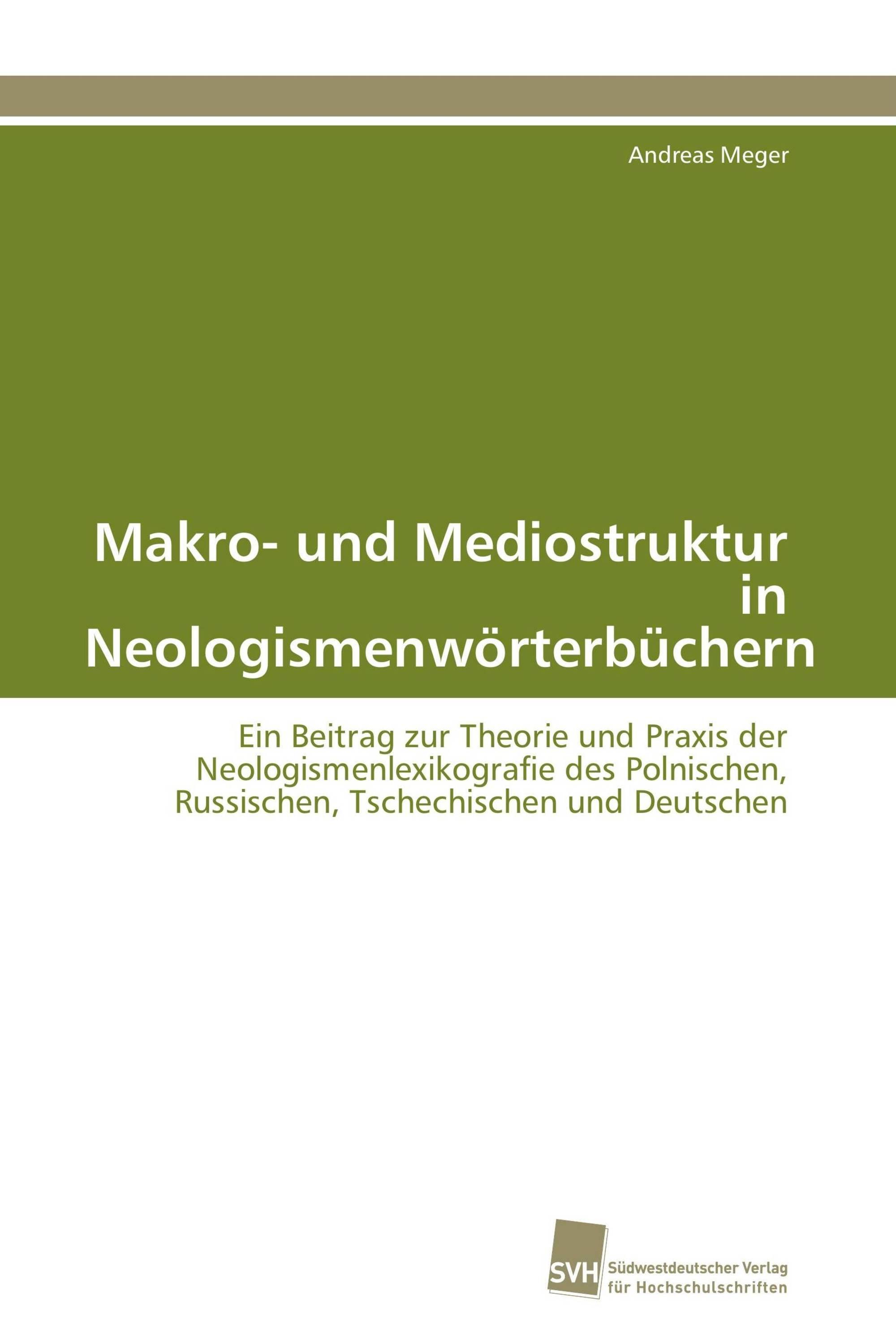 Makro- und Mediostruktur in Neologismenwörterbüchern