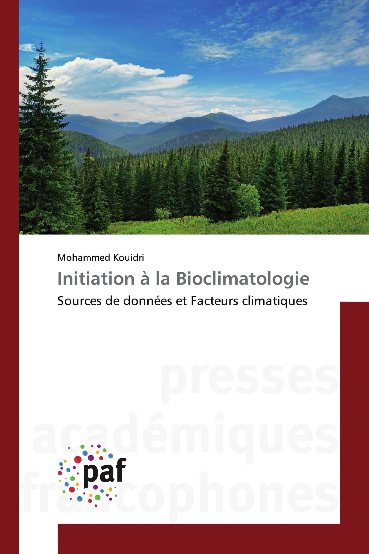 Initiation à la Bioclimatologie
