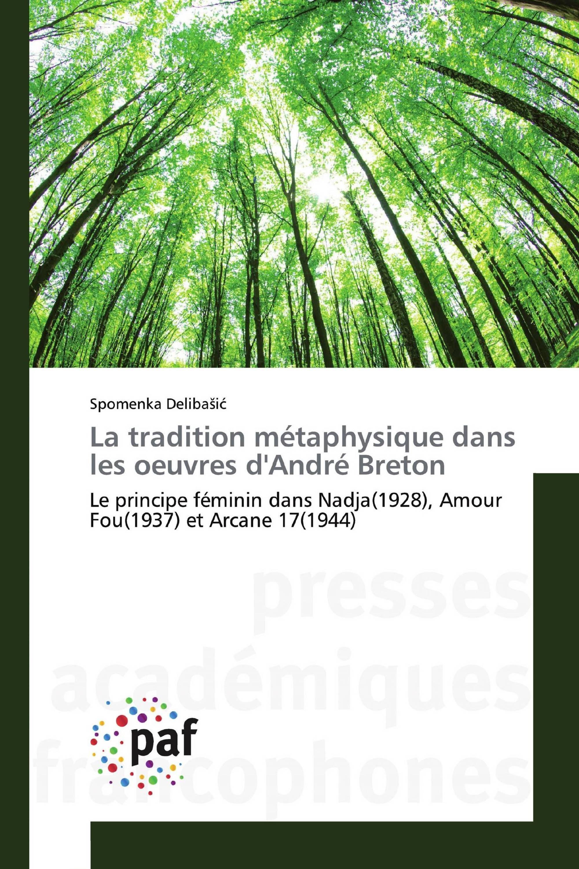 La tradition métaphysique dans les oeuvres d'André Breton