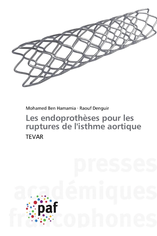 Les endoprothèses pour les ruptures de l'isthme aortique