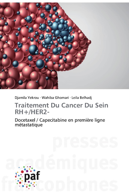 Traitement Du Cancer Du Sein RH+/HER2-