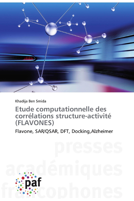 Etude computationnelle des corrélations structure-activité (FLAVONES)