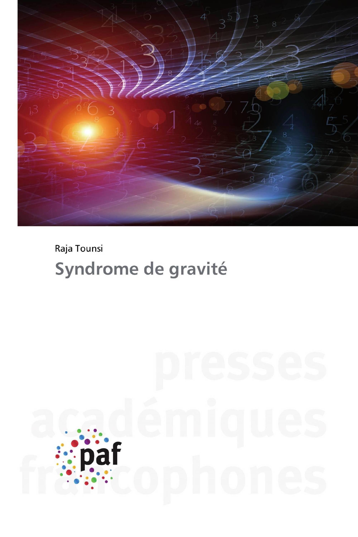 Syndrome de gravité