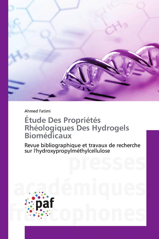 Étude Des Propriétés Rhéologiques Des Hydrogels Biomédicaux