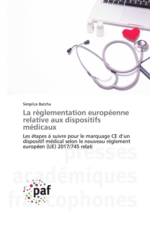 La règlementation européenne relative aux dispositifs médicaux