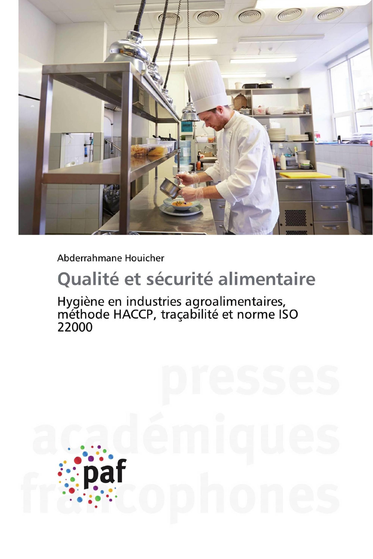 Qualité et sécurité alimentaire